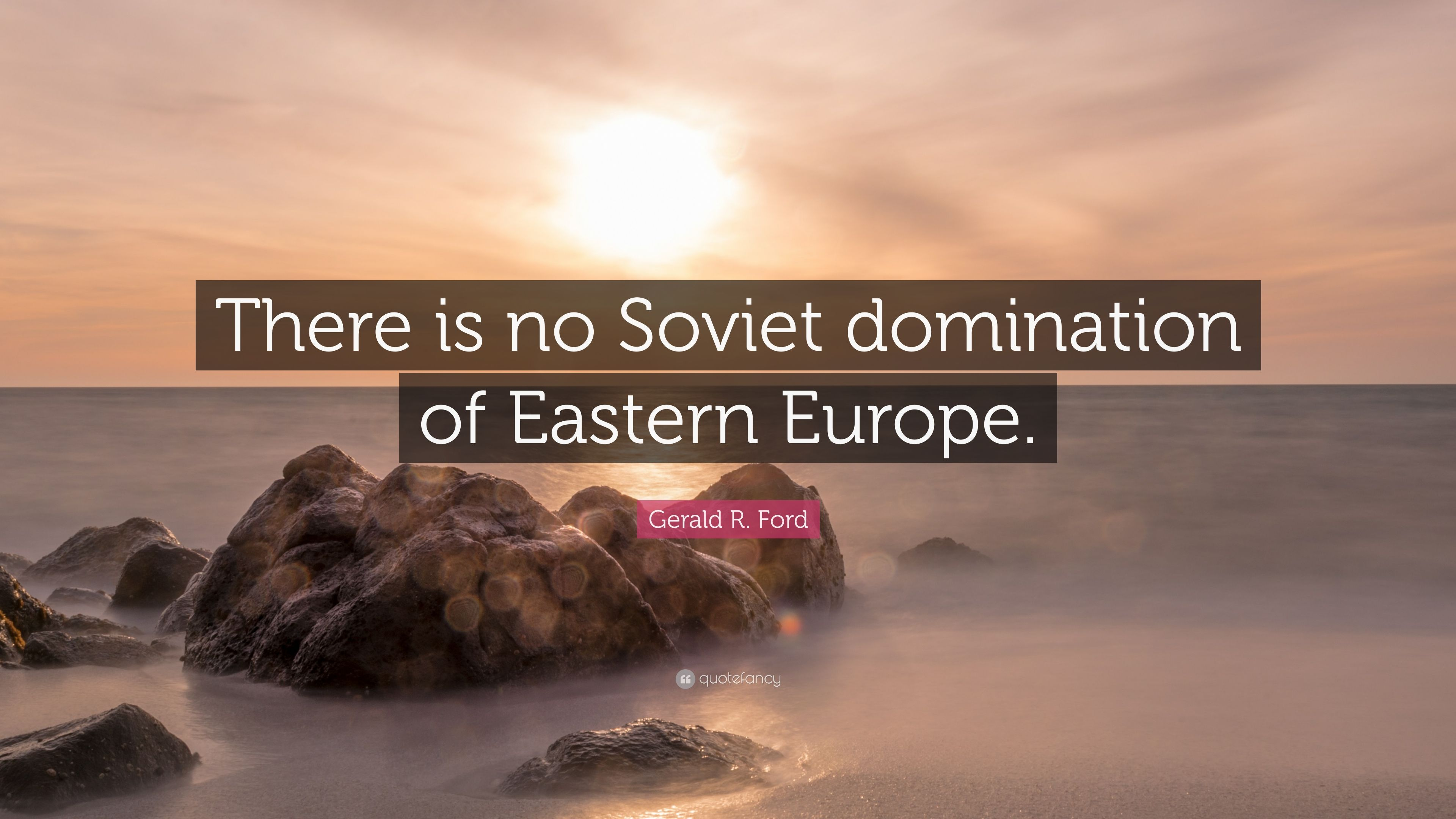 Think, no soviet domination of eastern europe agree