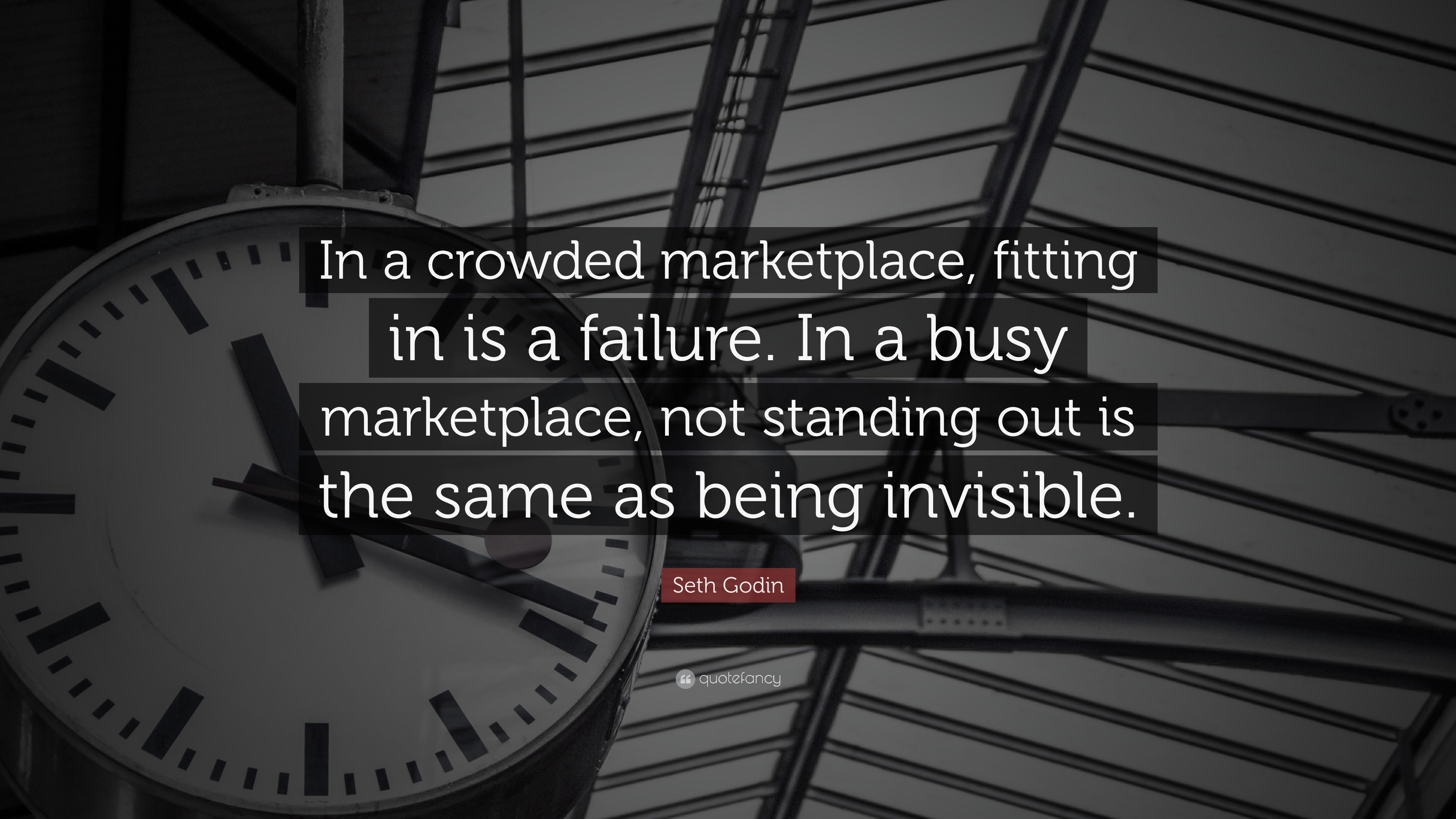 Seth Godin Quote In A Crowded Marketplace Fitting In Is A Failure