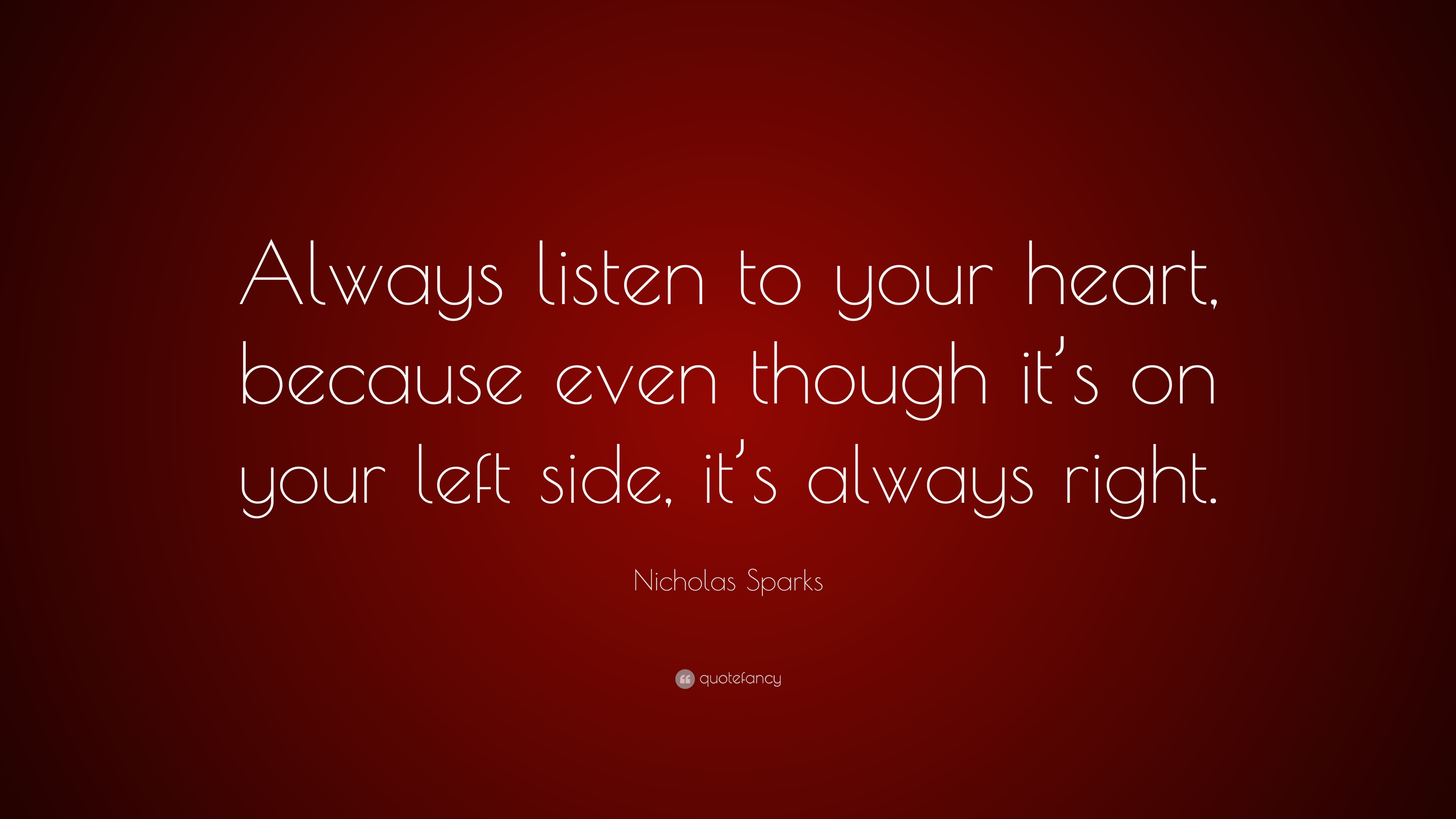 Always Listen Your Heart Quotes