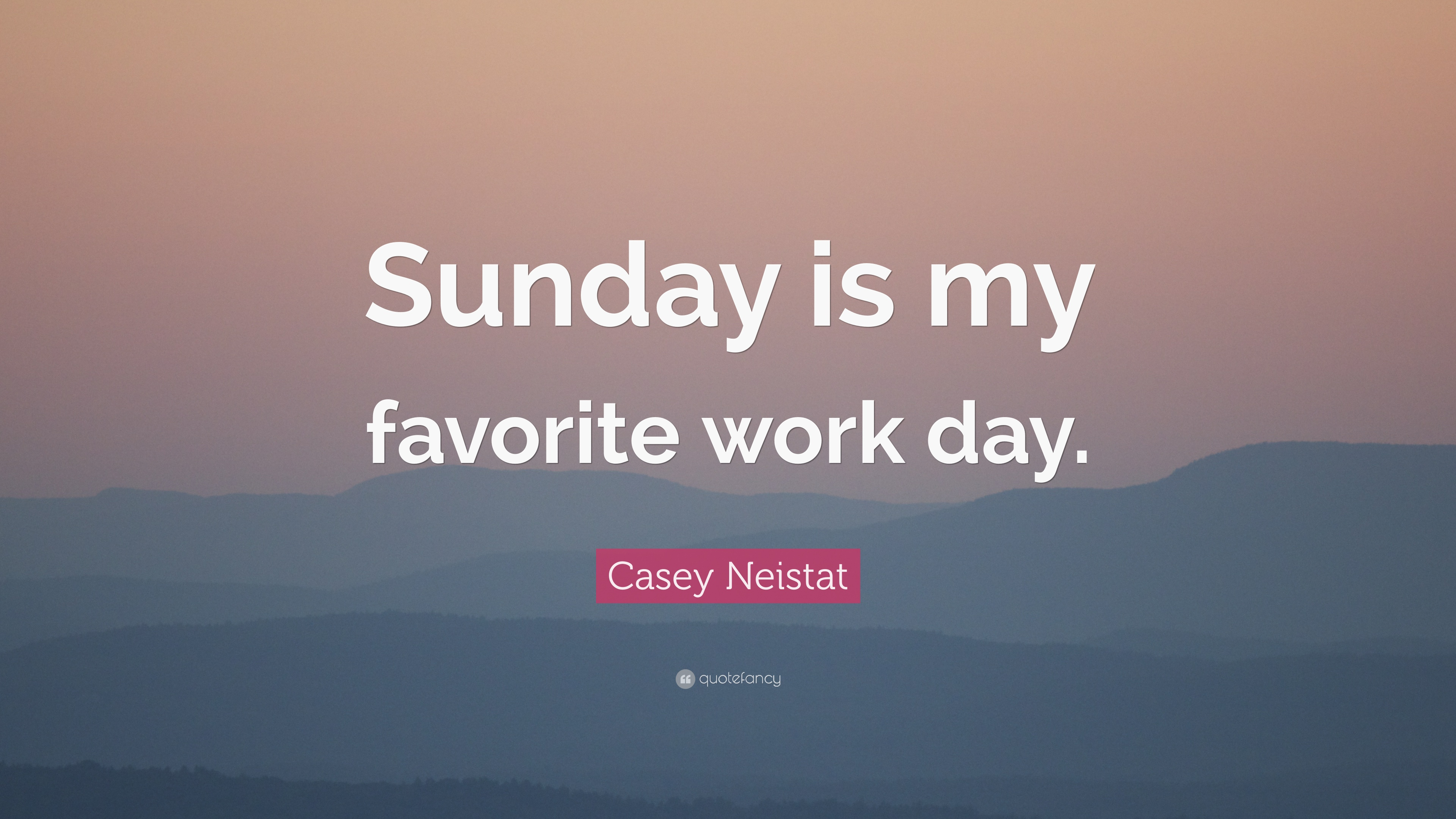 sunday is my favorite holiday My favorite day is thursday's afternoon because tomorrow is friday and i'm free ( in my country fridays are holiday)  my favorite day of the week is sunday,.