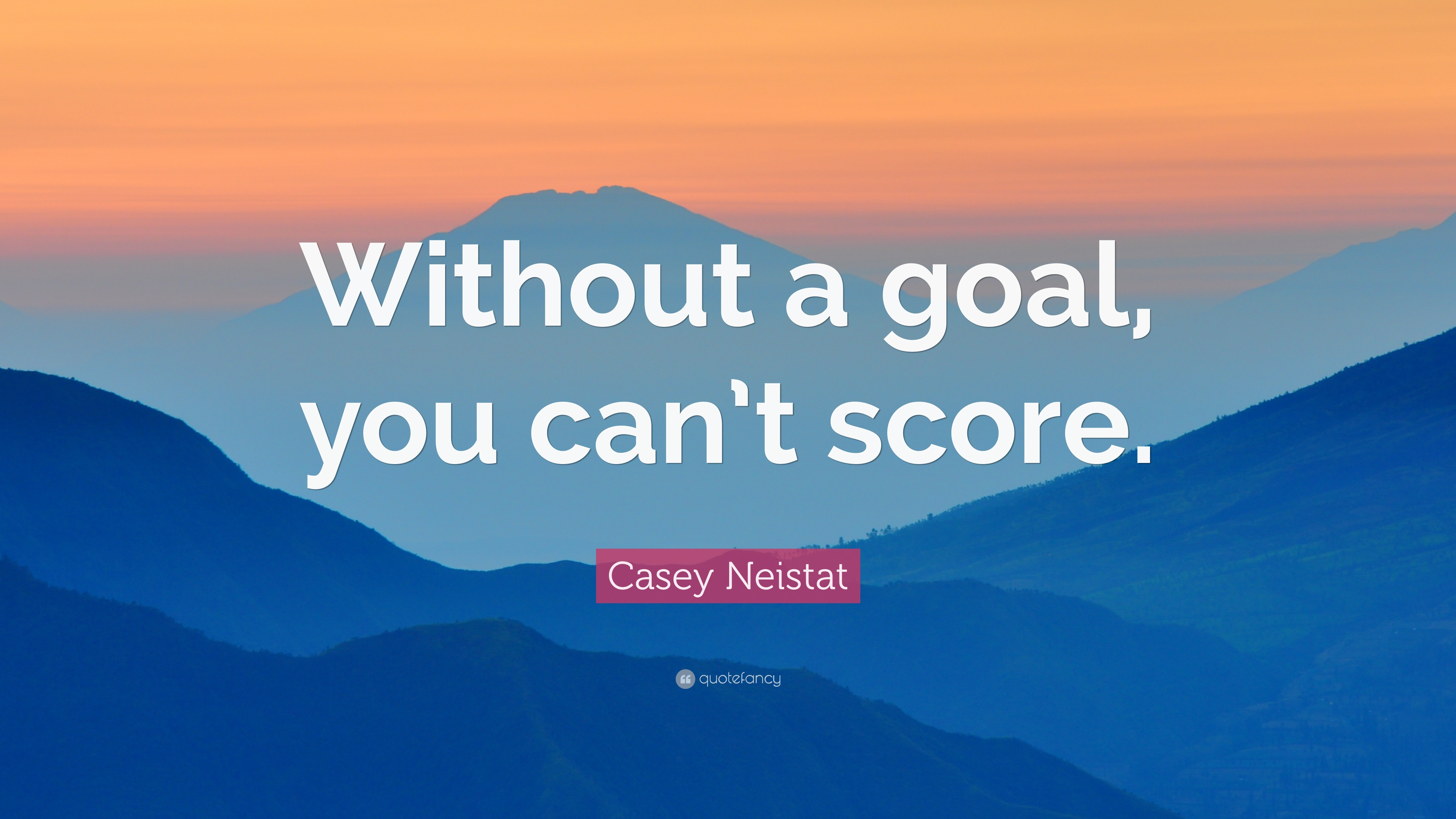"e4b855a8bc Casey Neistat Quote  ""Without a goal"