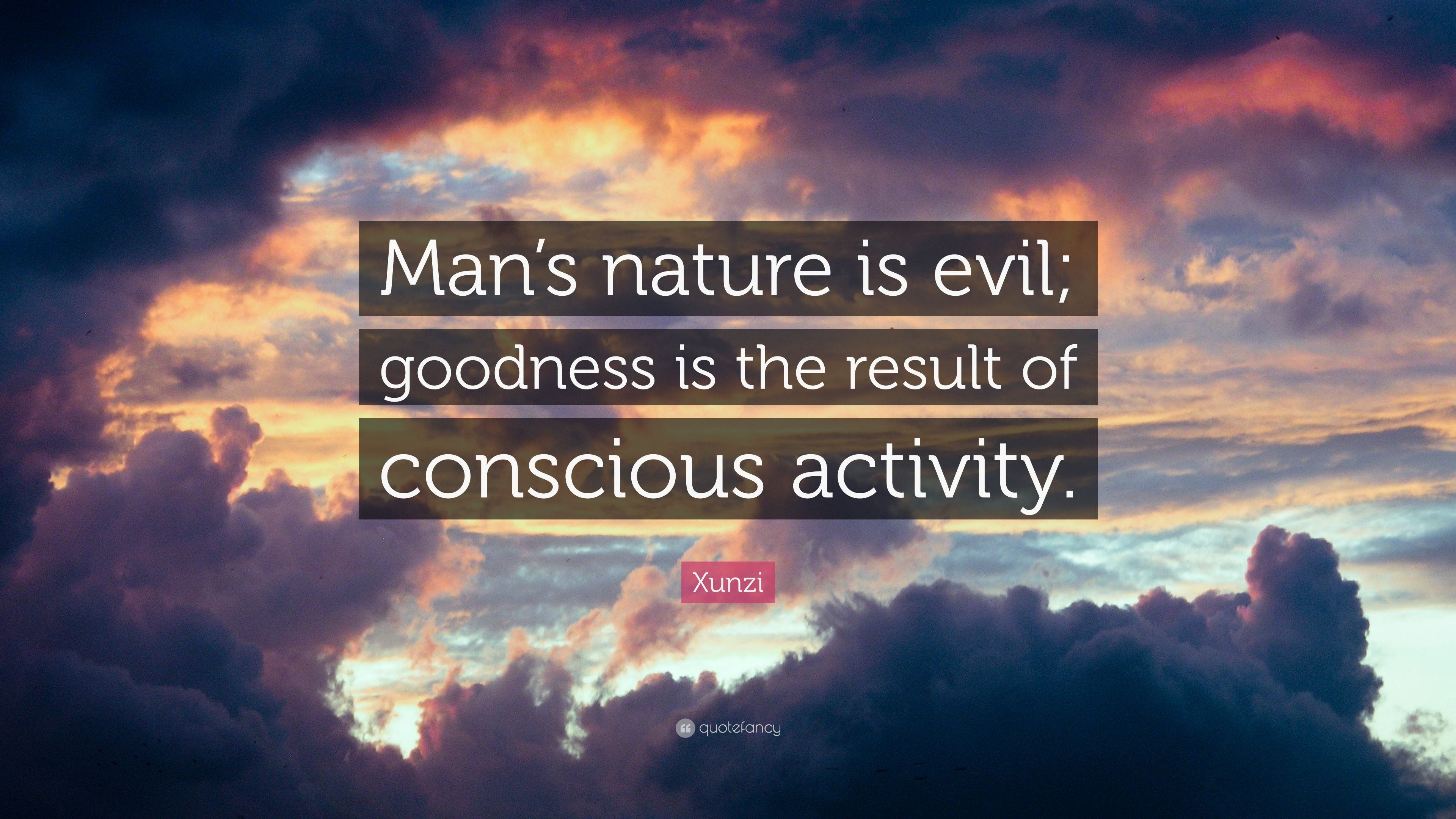 mans nature is evil