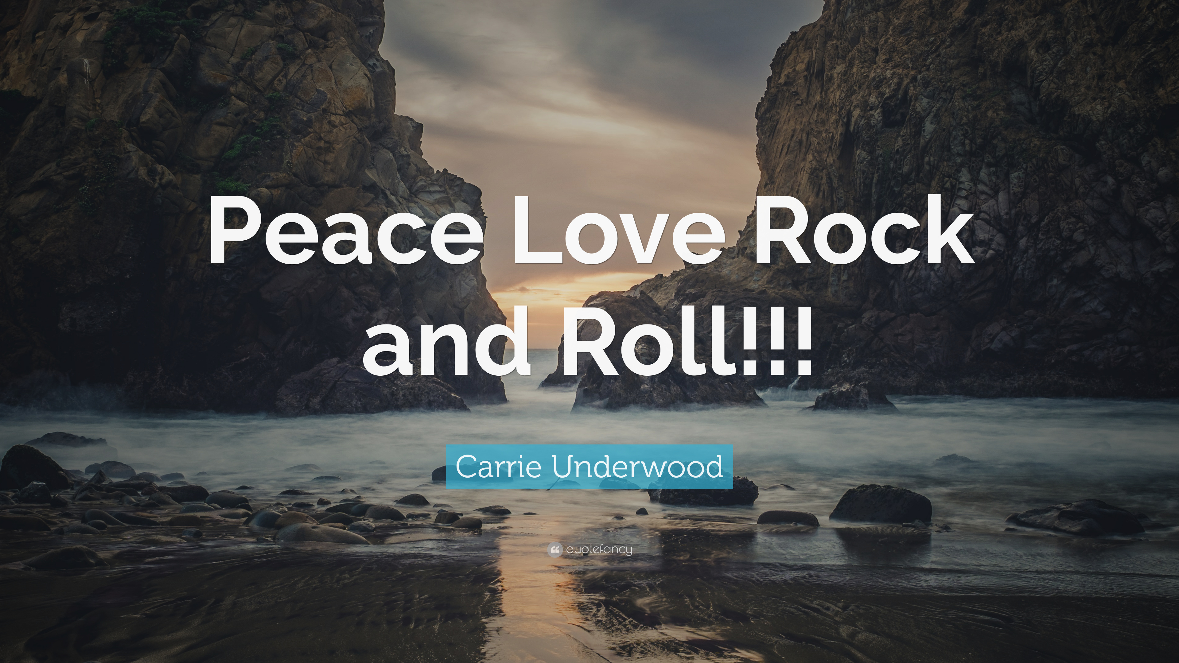 Carrie Underwood Quote Peace Love Rock And Roll 7
