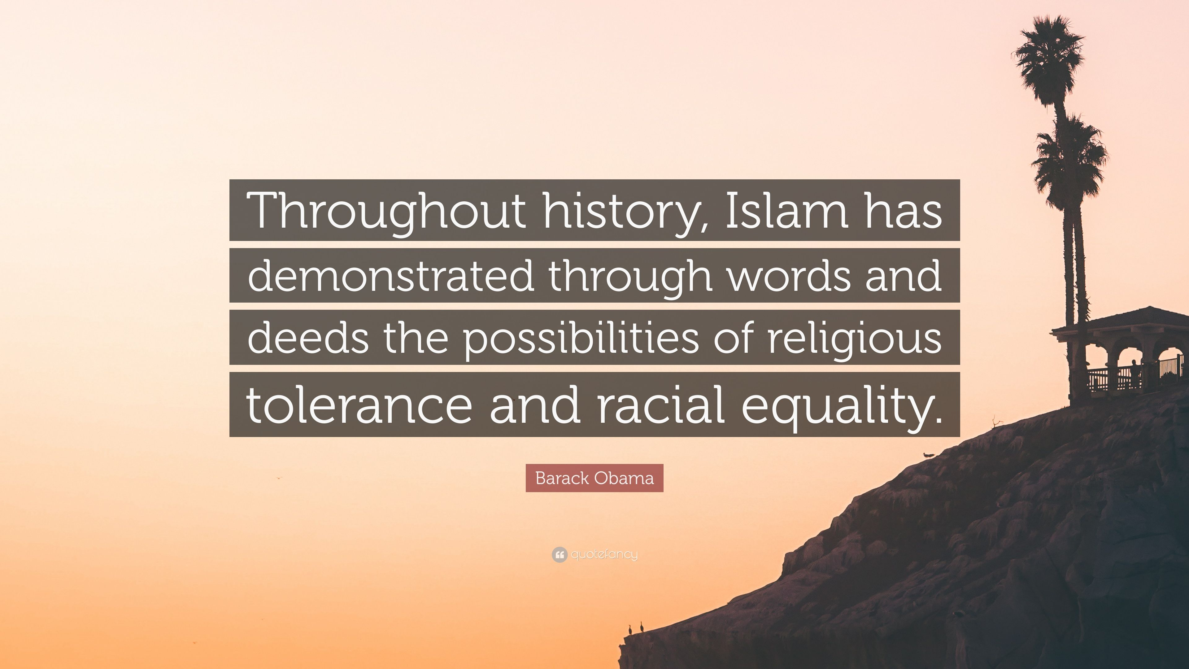 Barack Obama Quote Throughout History Islam Has Demonstrated