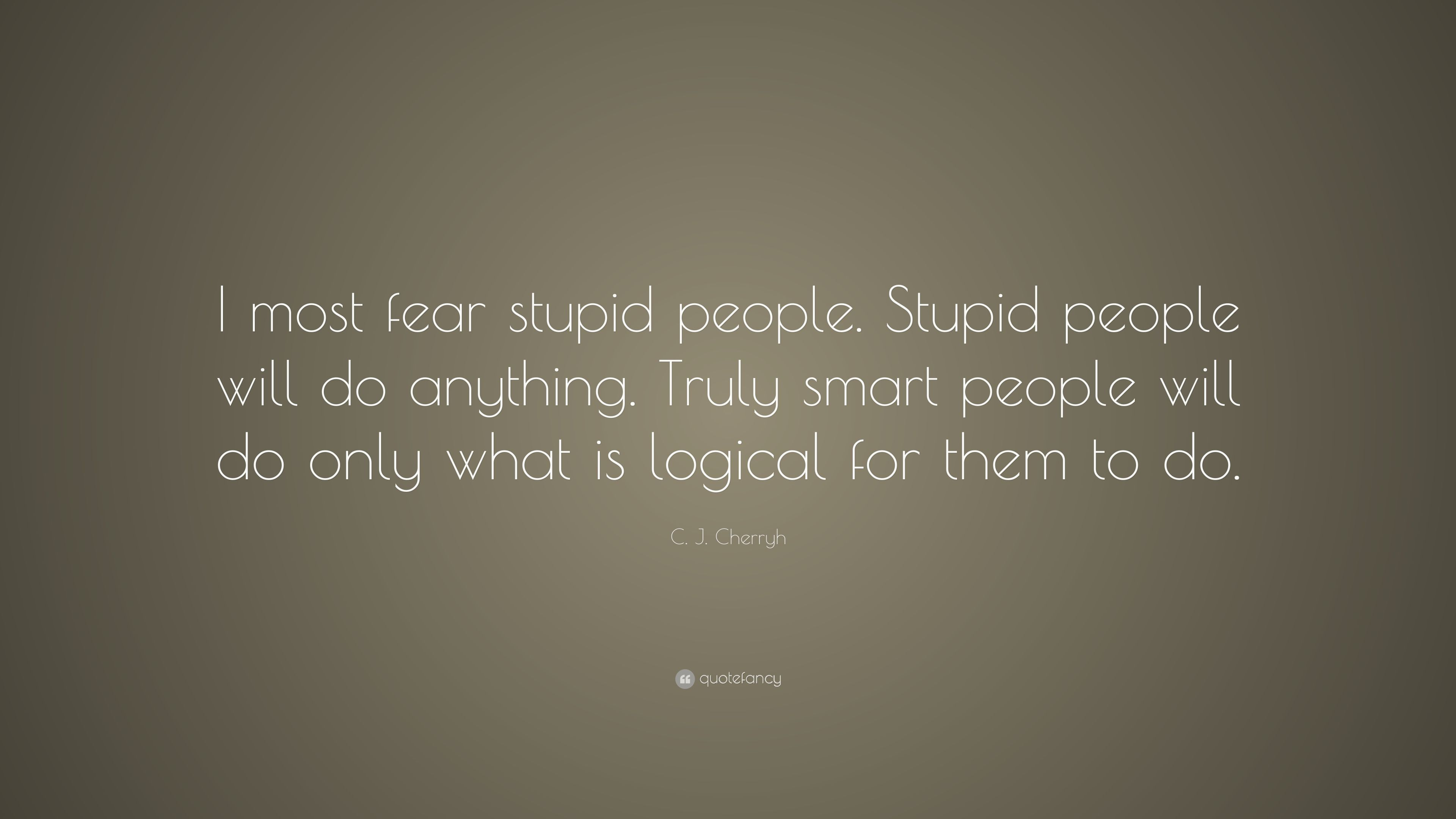 Stupid quotes for stupid people