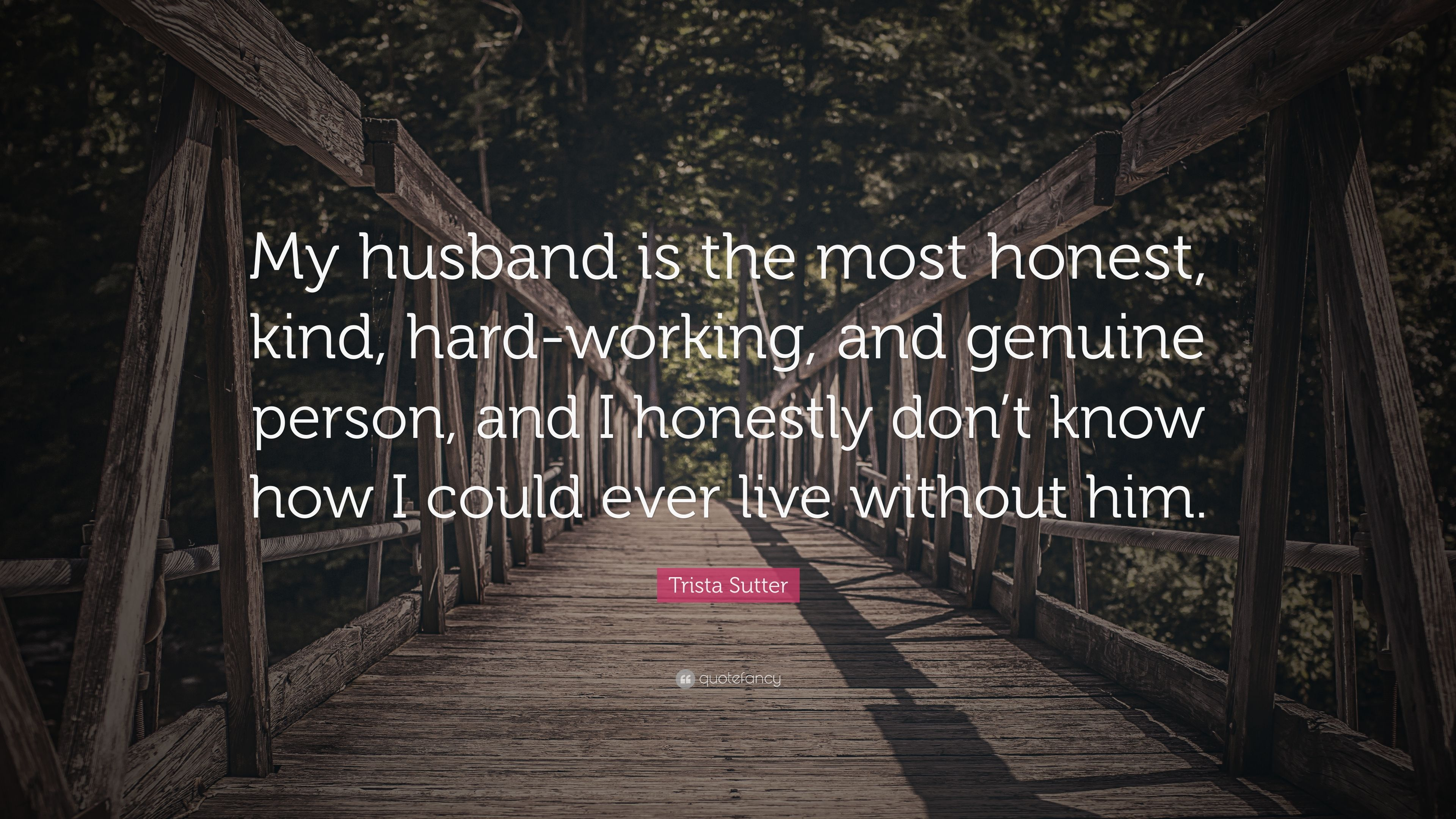 how to live without husband