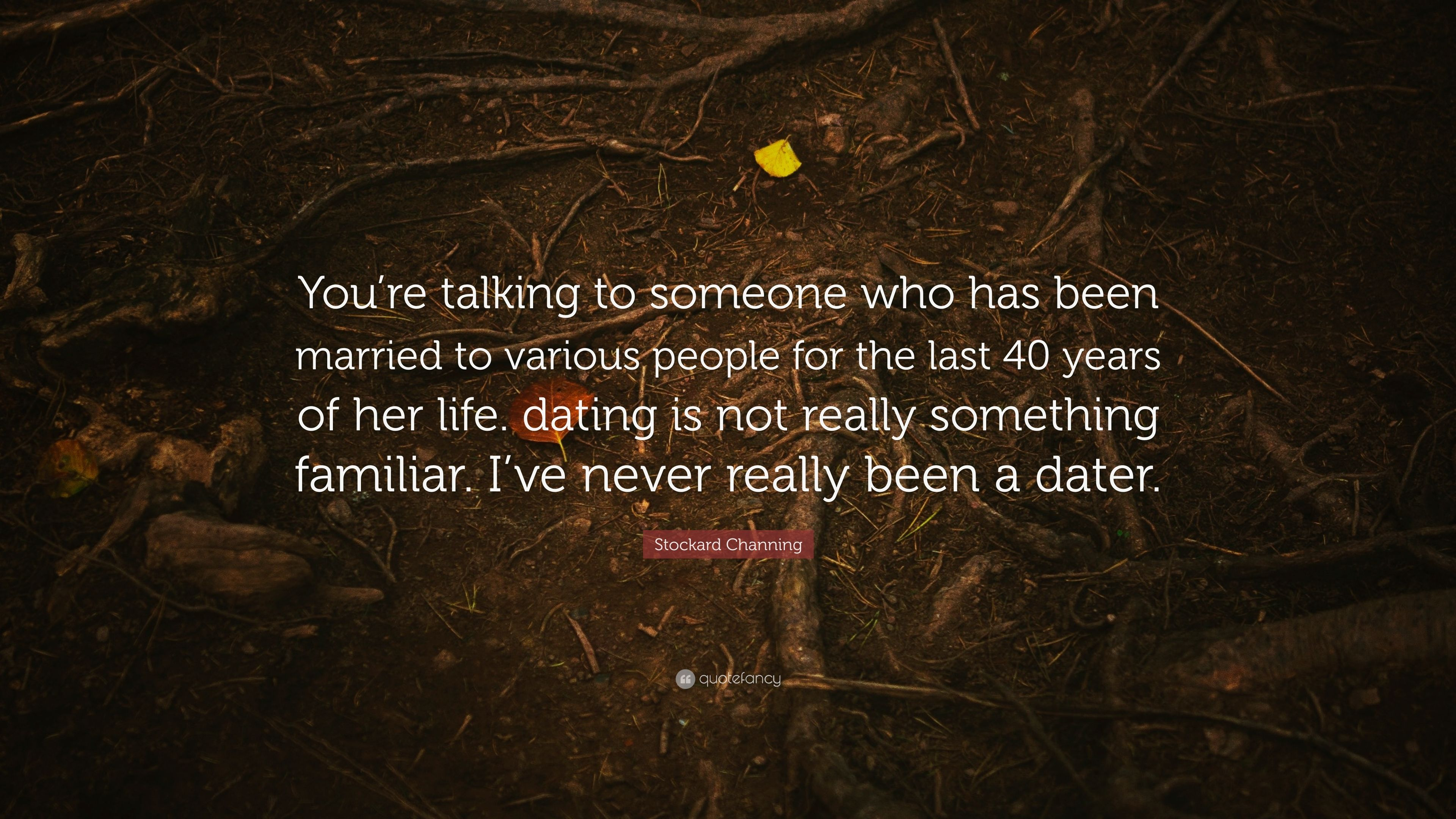dating someone youve known for years quotes