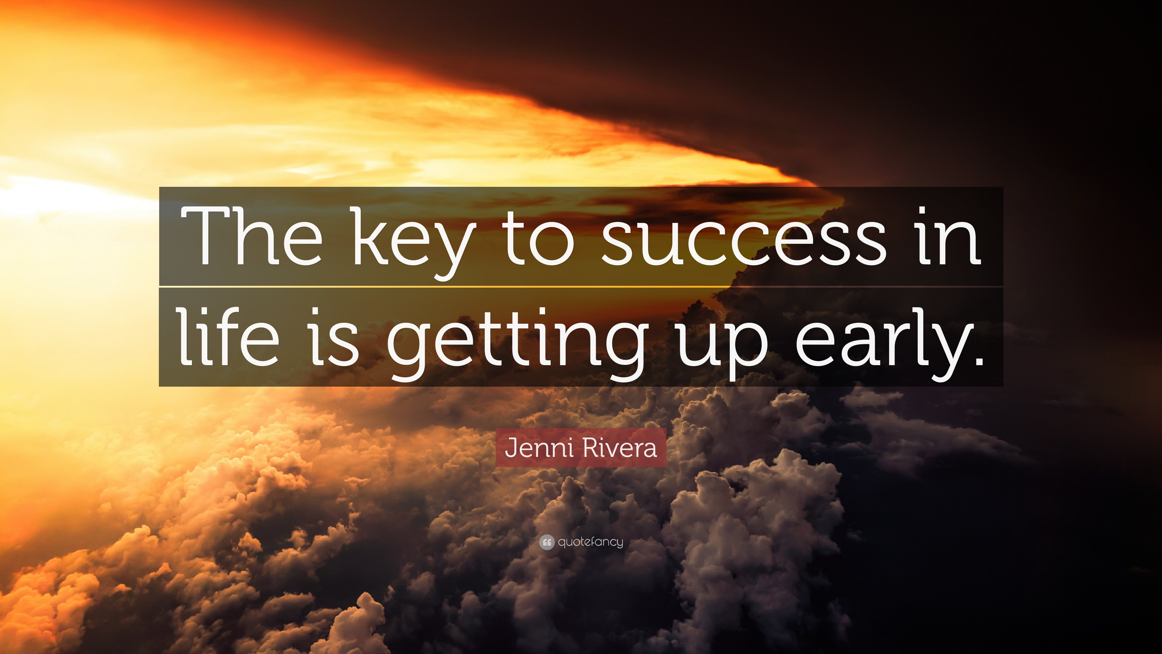 """Jenni Rivera Quote: """"The key to success in life is getting ..."""