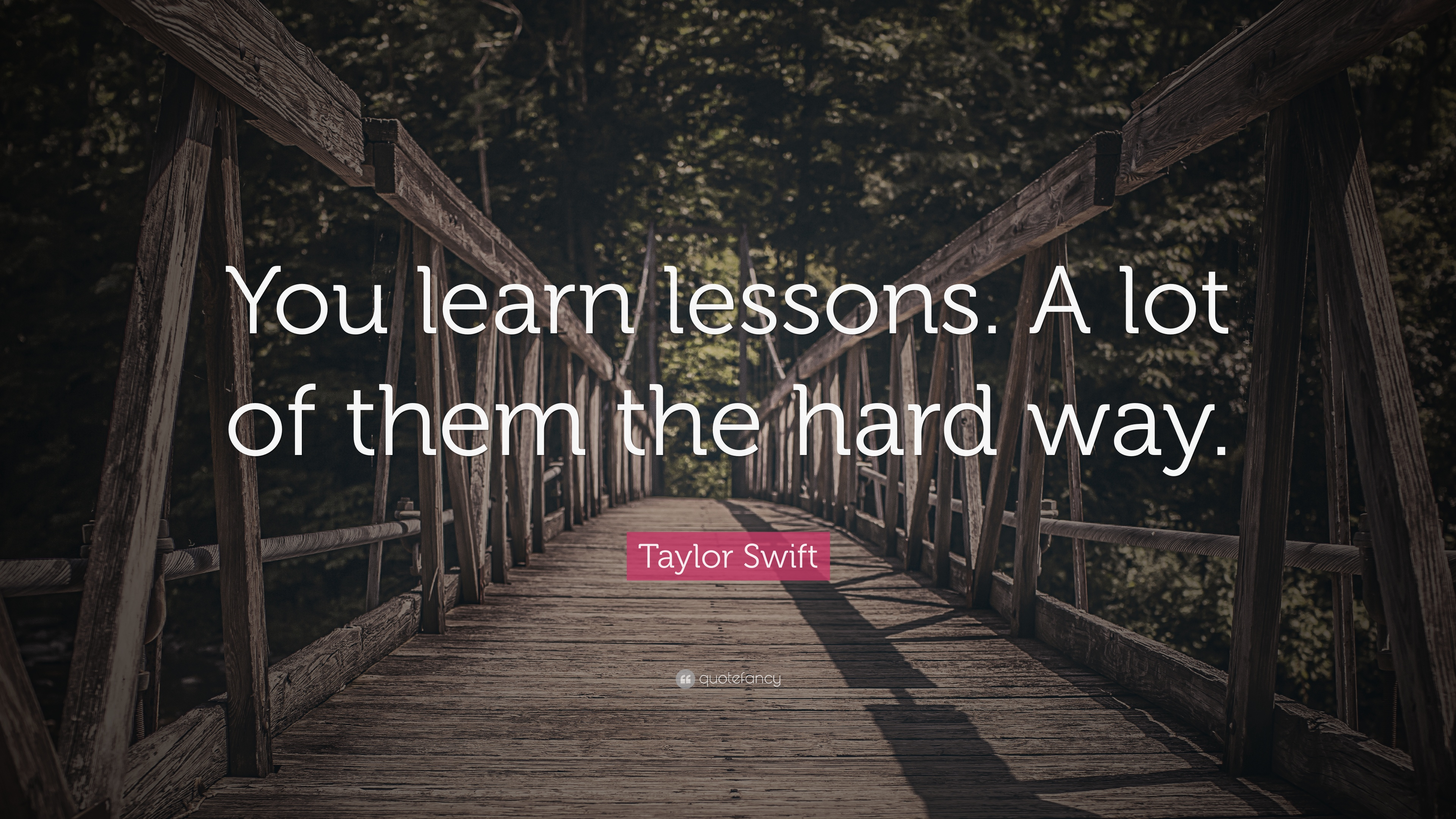 You Learn The Hard Way Quotes Migliorvideo