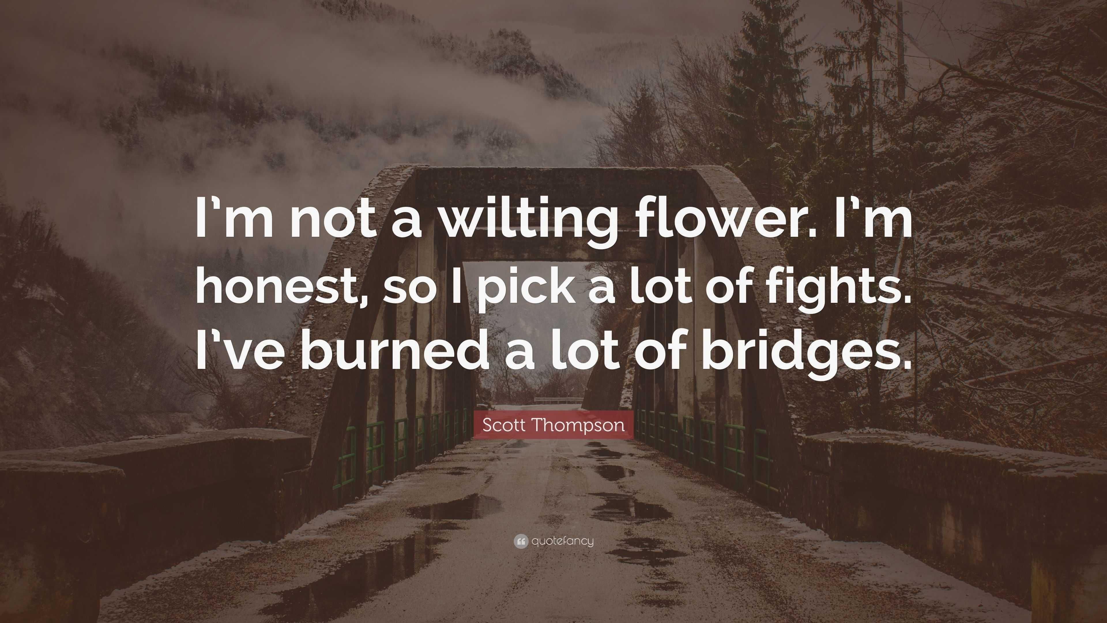 "scott thompson quote ""i m not a wilting flower i m honest so i"