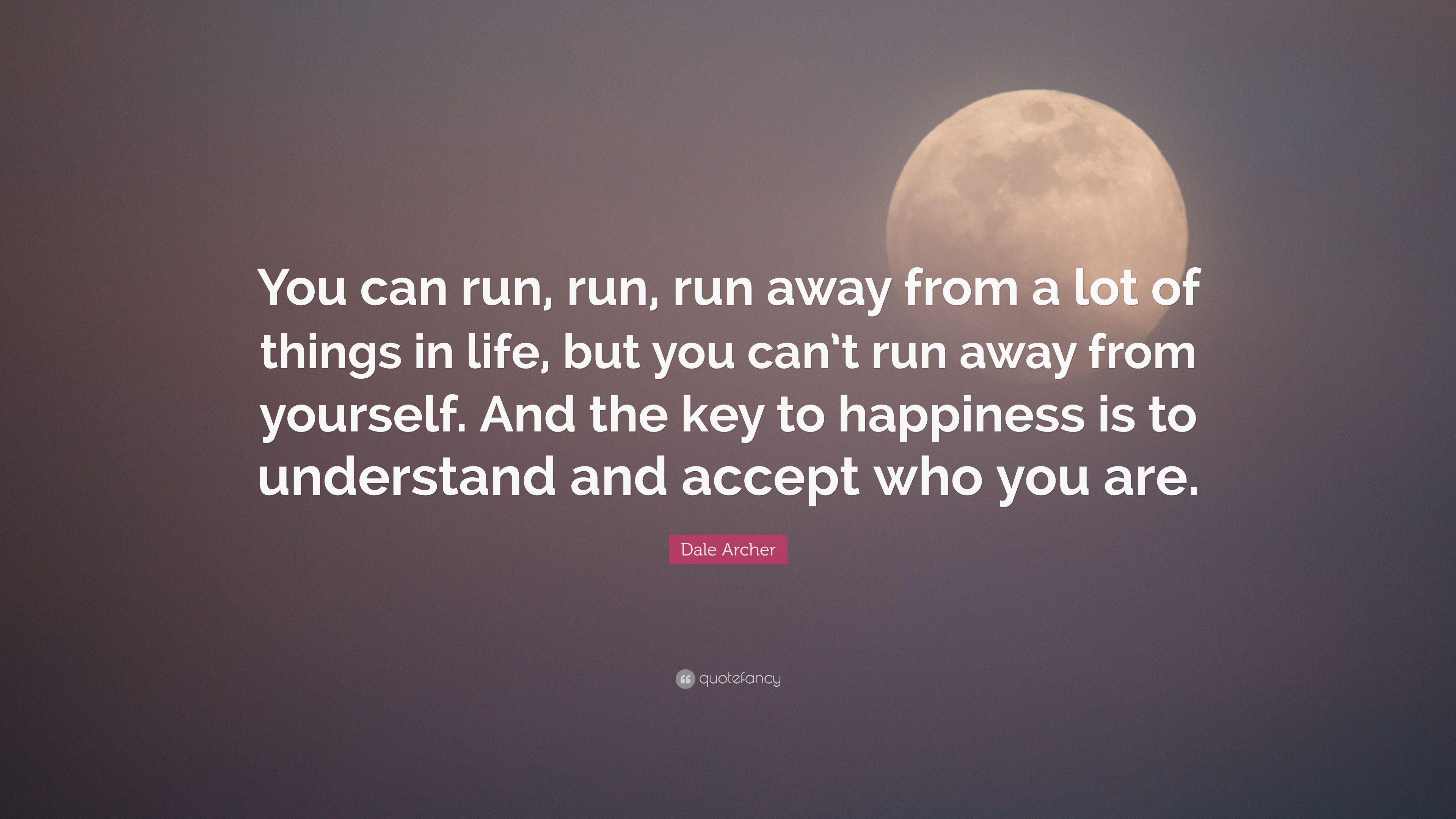 Elegant Running Away From Life Quotes