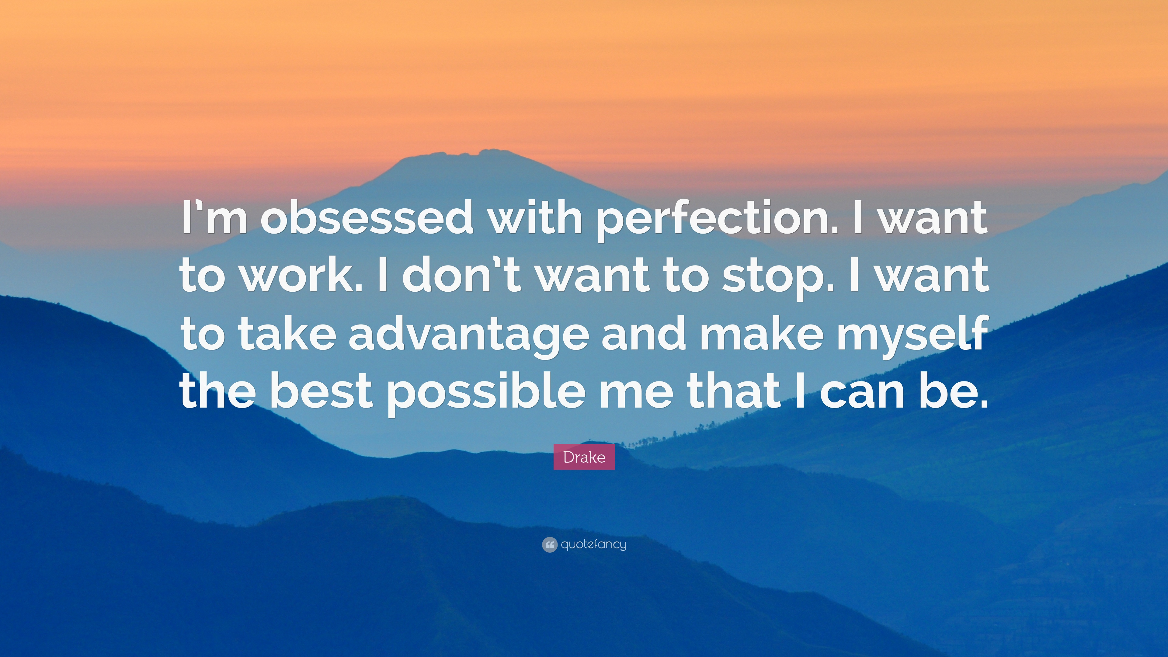 Perfection Quotes 40 Wallpapers Quotefancy