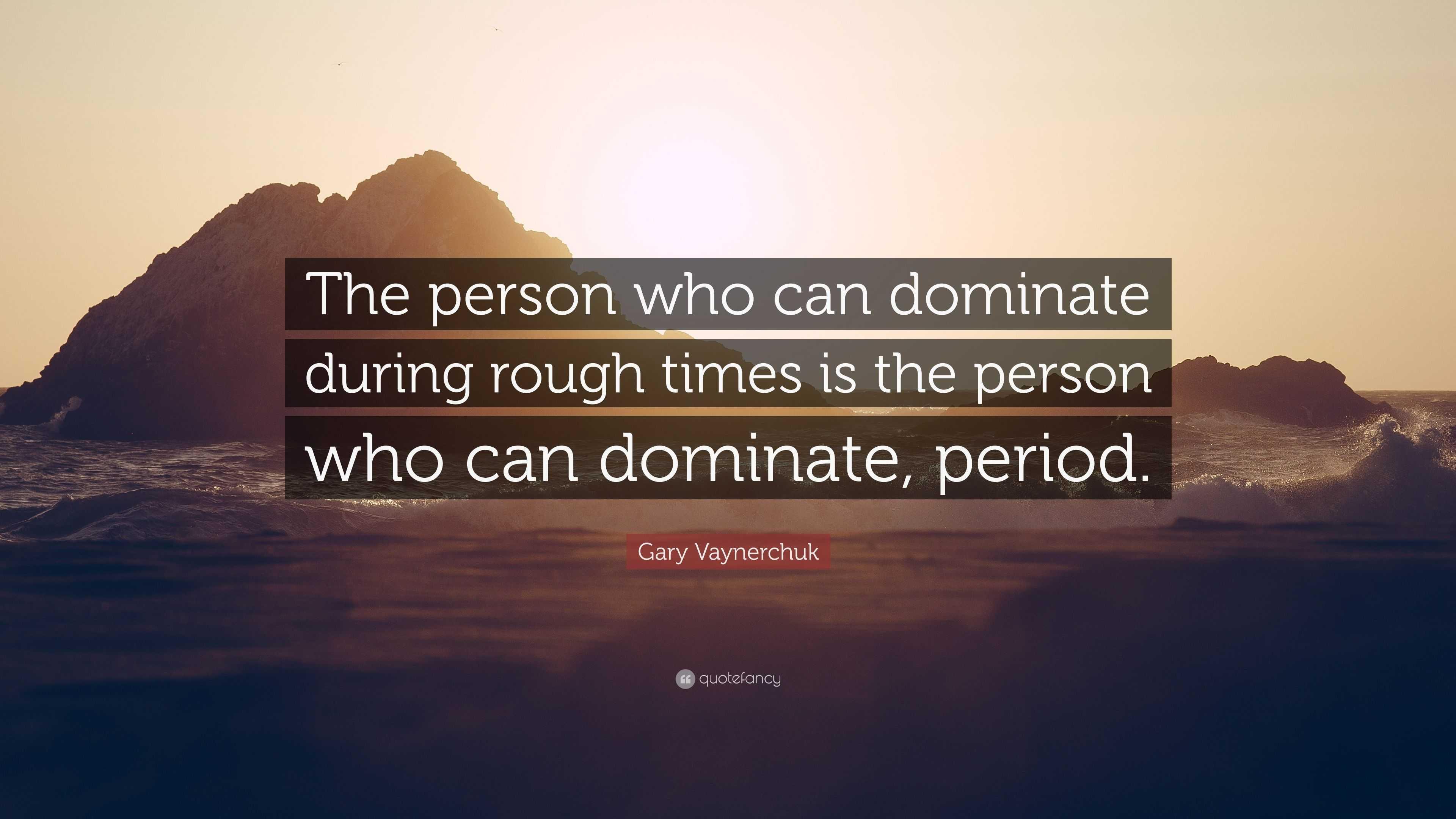 Dominante person