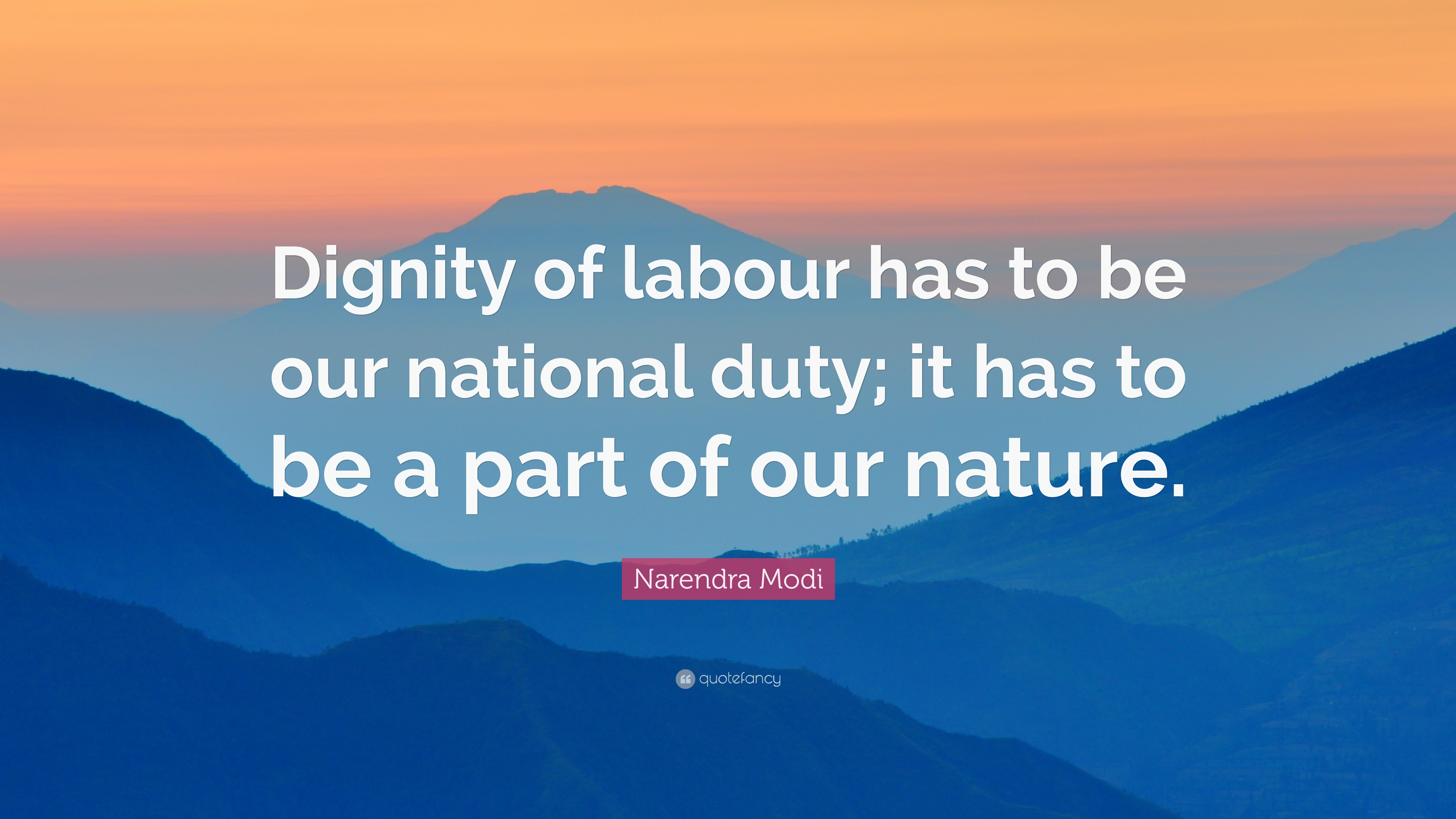 Narendra Modi Quote Dignity Of Labour Has To Be Our National Duty