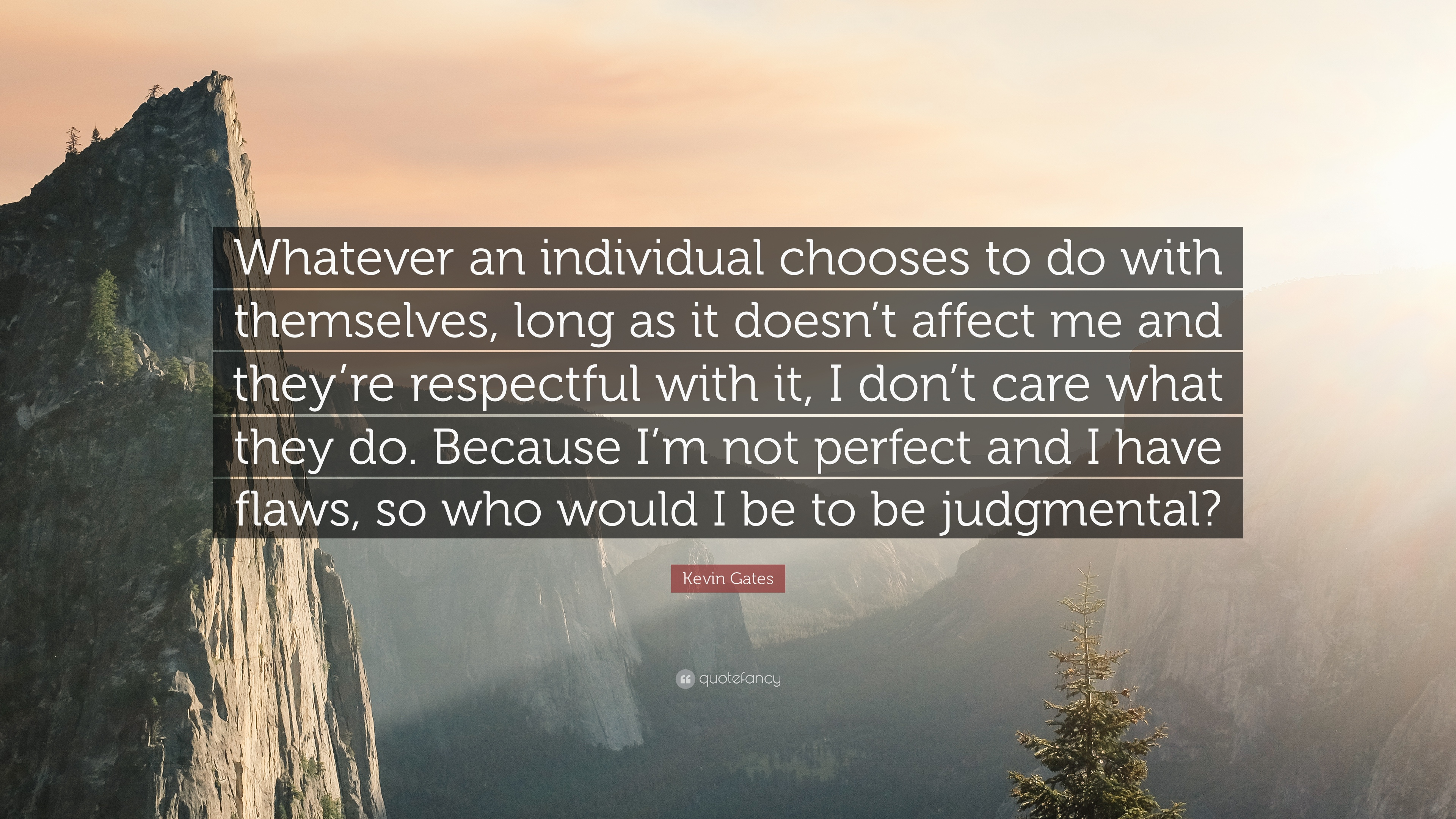 "Kevin Gates Quotes Kevin Gates Quote ""Whatever An Individual Chooses To Do With"