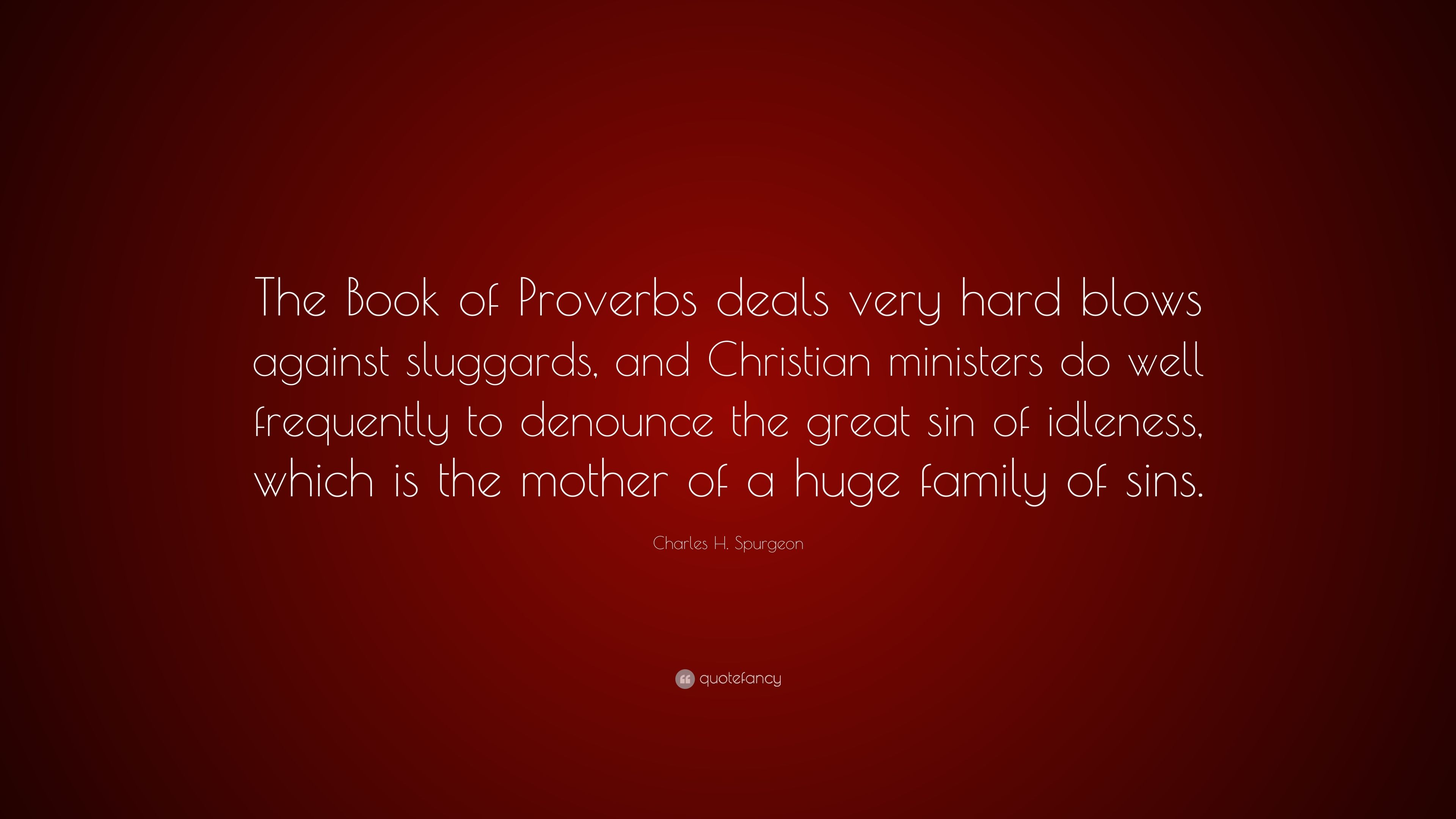 Proverb Idleness - the mother of all vices 12