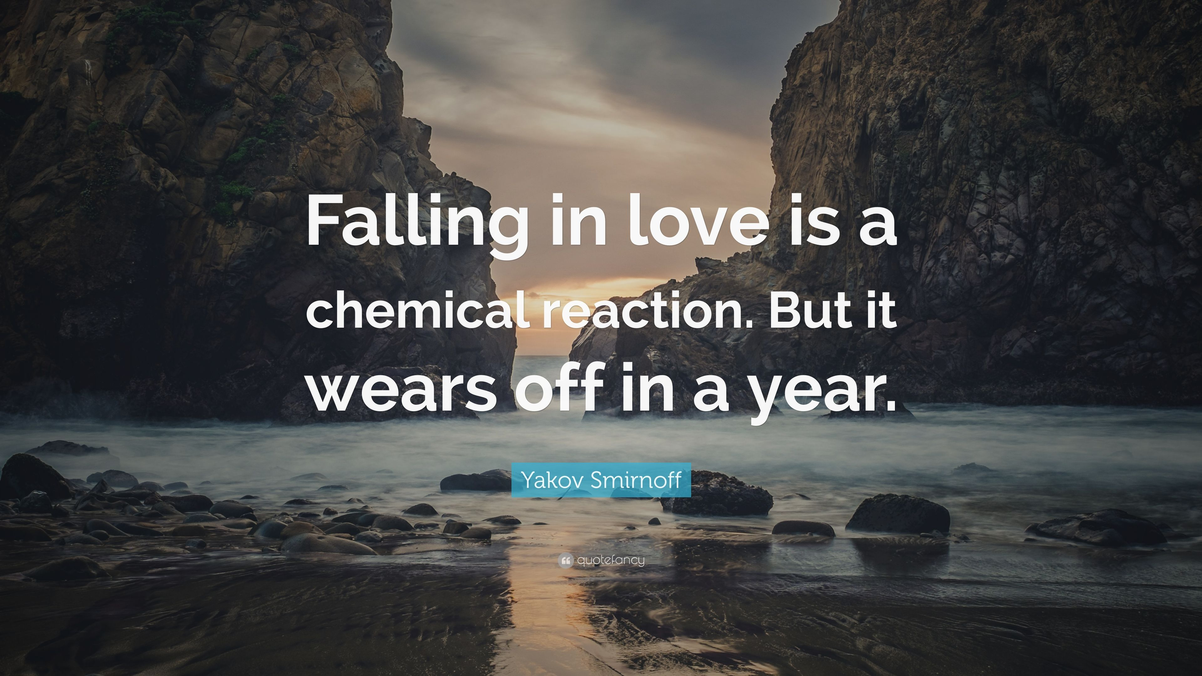 Yakov Smirnoff Quote Falling In Love Is A Chemical Reaction But