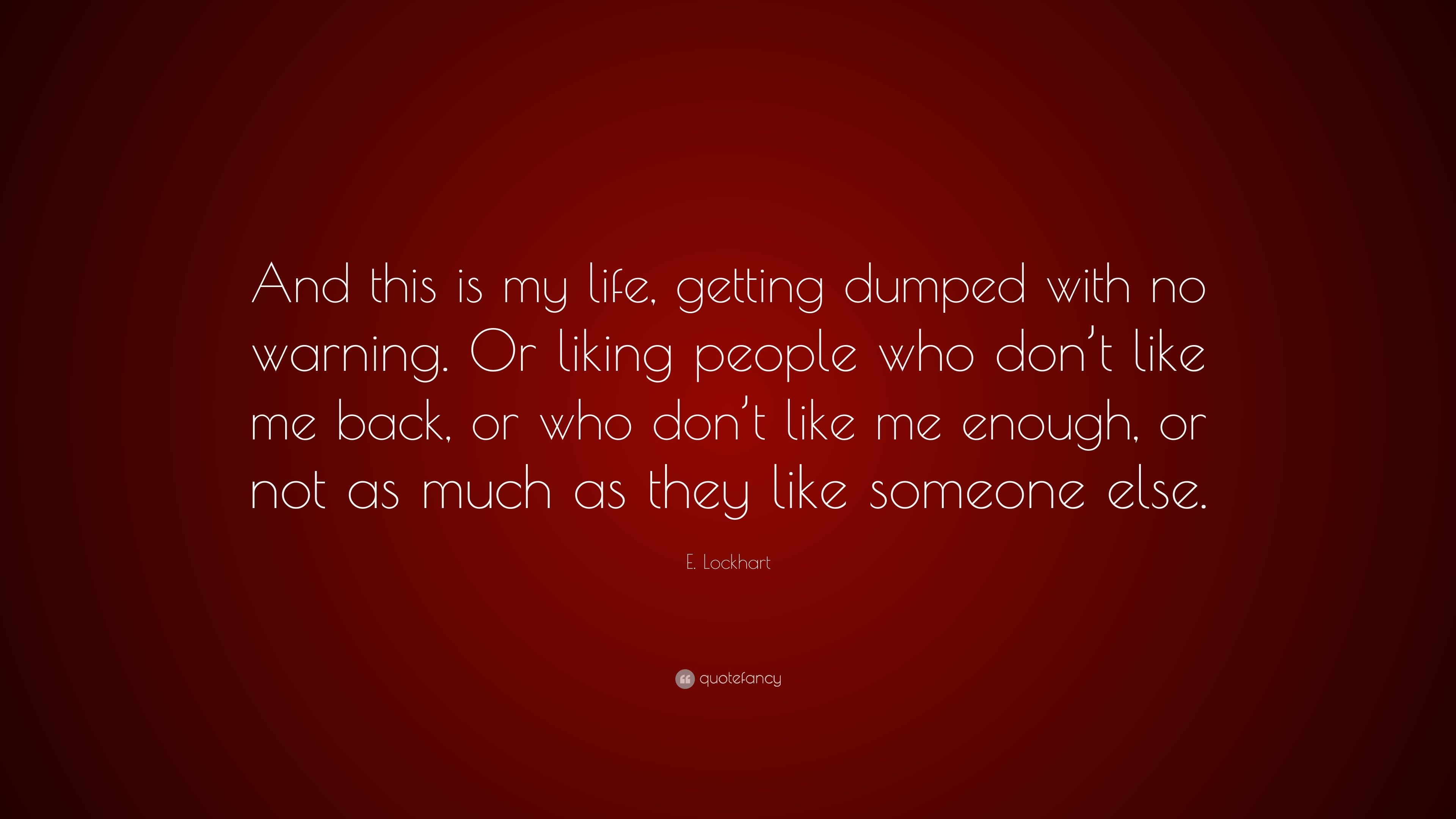 Being dumped after quotes 26 Disappointed