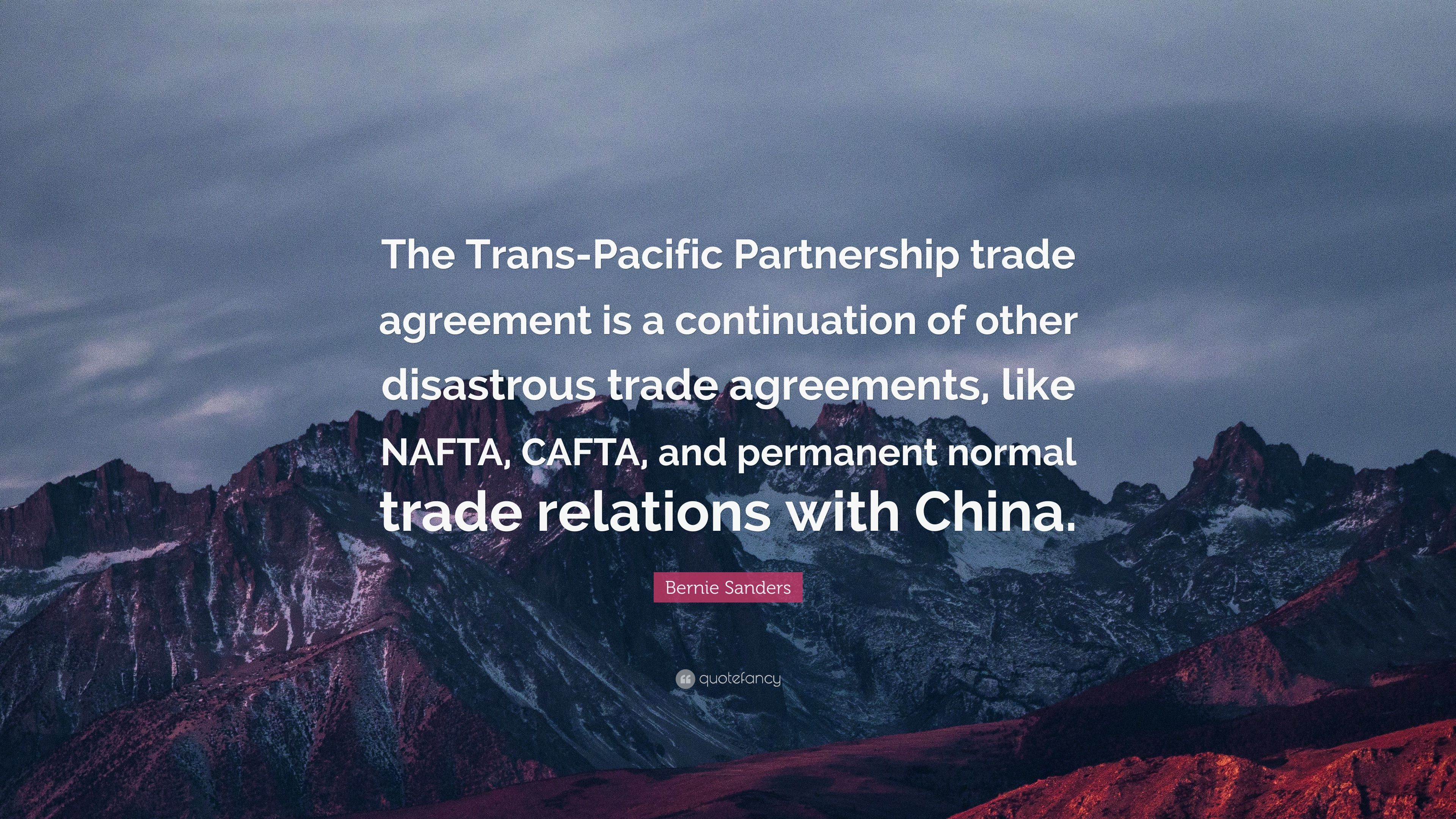 Bernie sanders quote the trans pacific partnership trade agreement bernie sanders quote the trans pacific partnership trade agreement is a continuation of platinumwayz