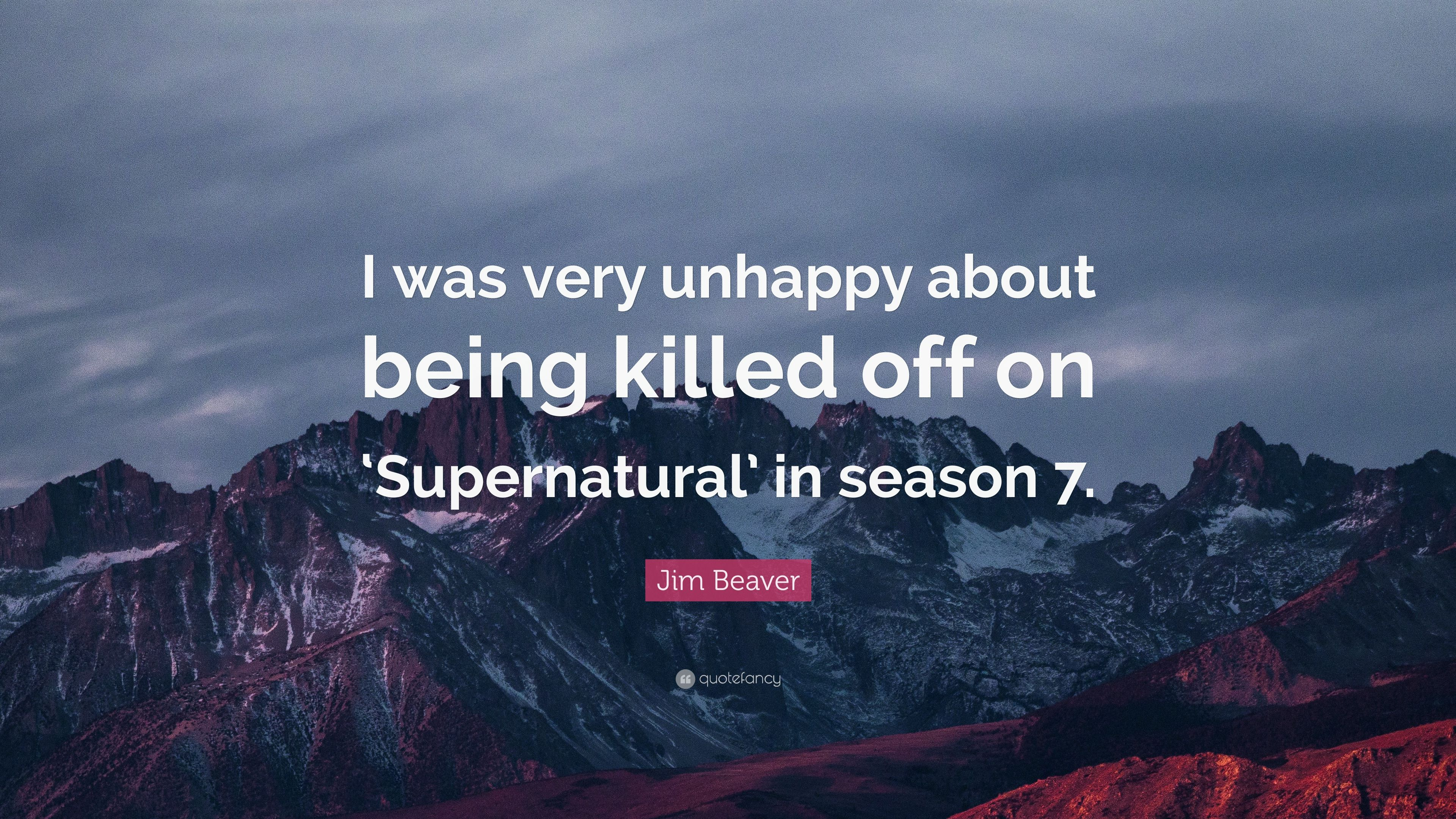 Jim Beaver Quote I Was Very Unhy About Being Killed Off On Supernatural