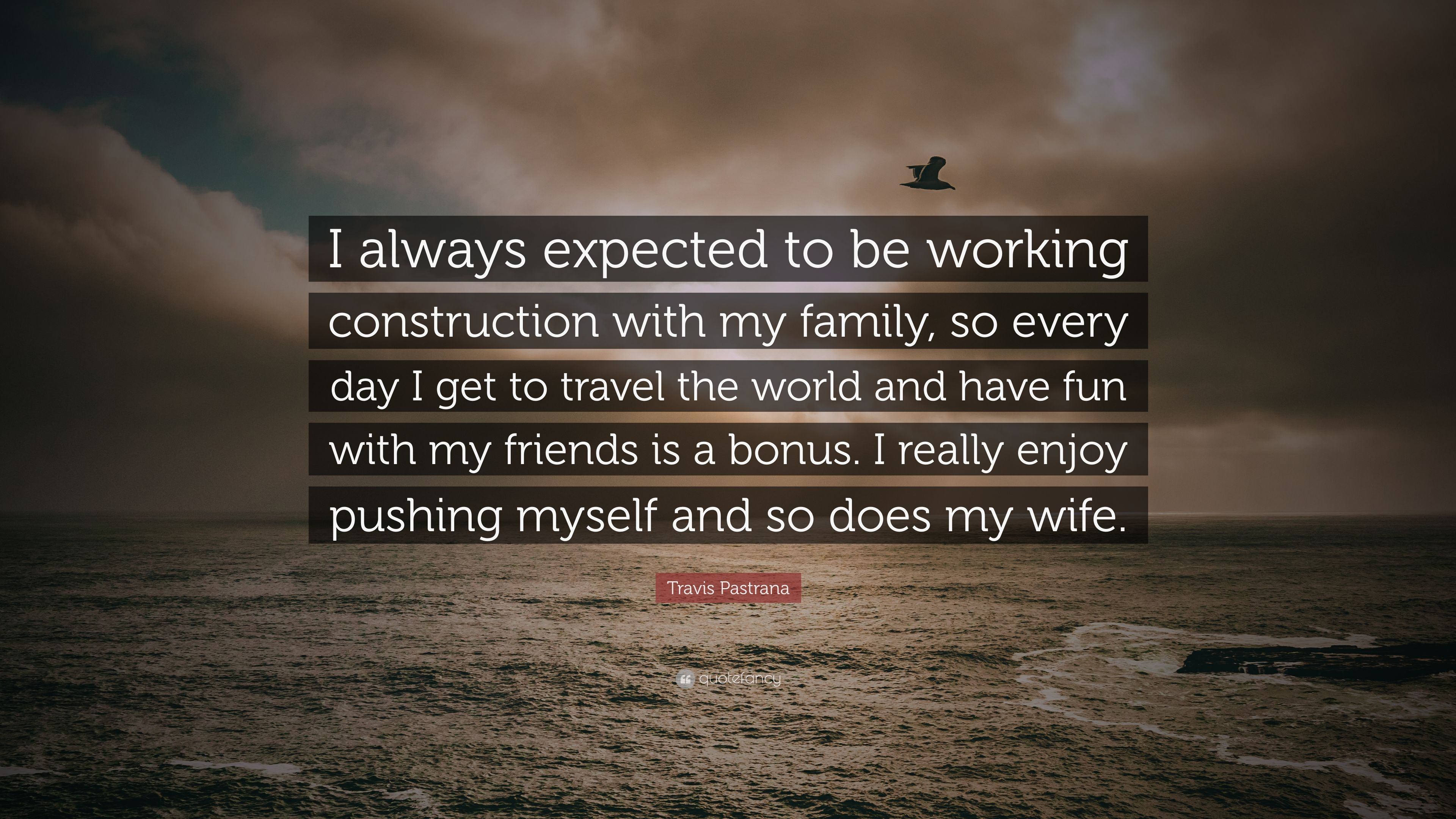 Funny travis pastrana quotes not happens))))
