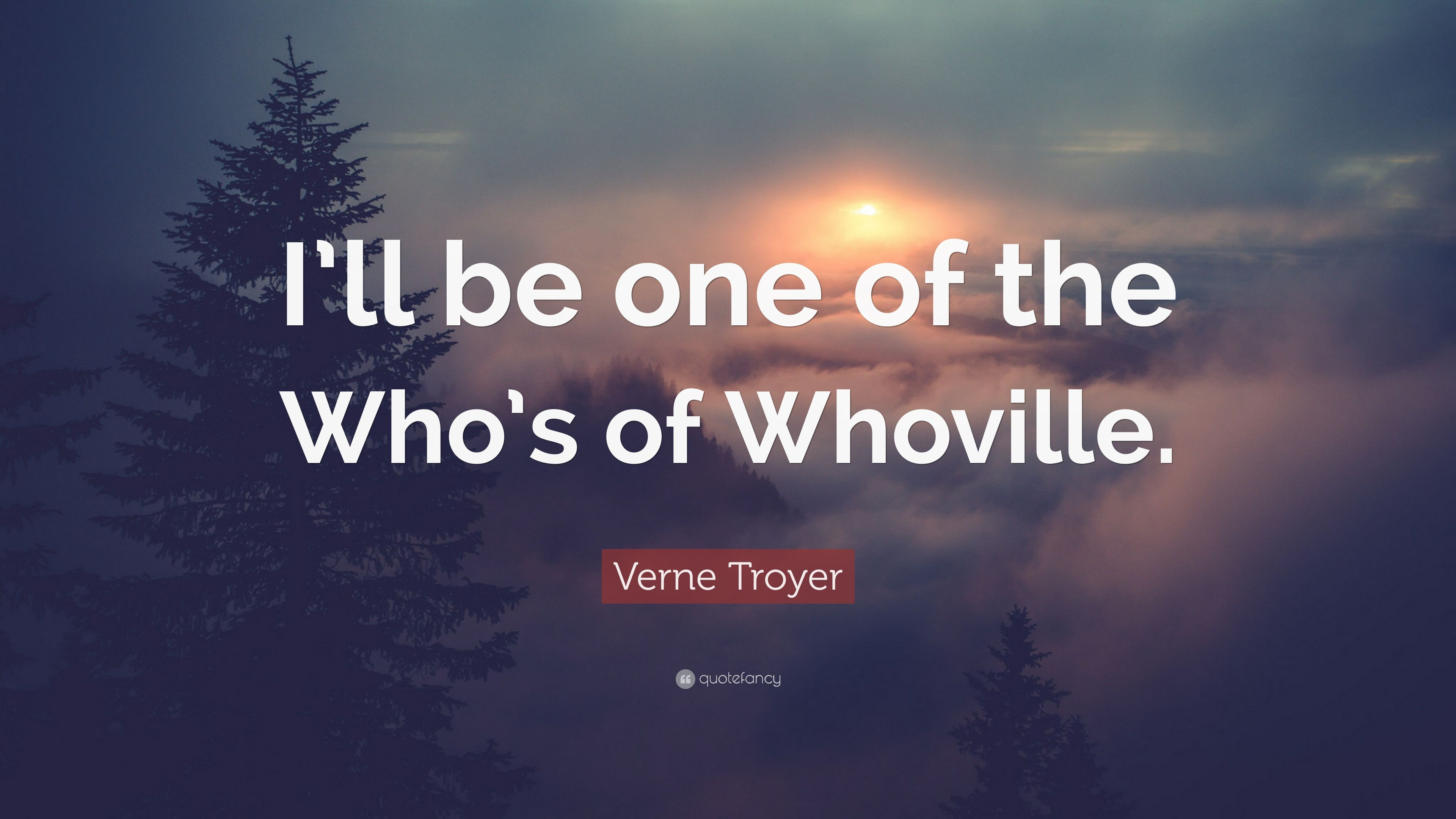 """Verne Troyer Quote: """"I'll be one of the Who's of Whoville."""