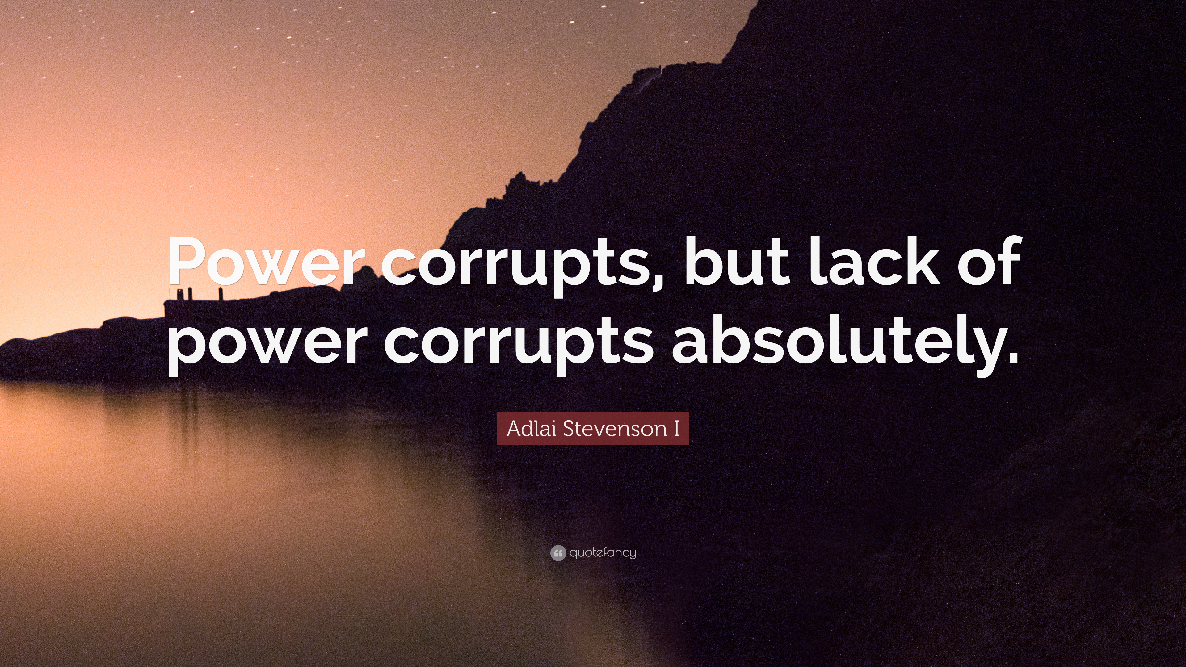 power corrupts quote