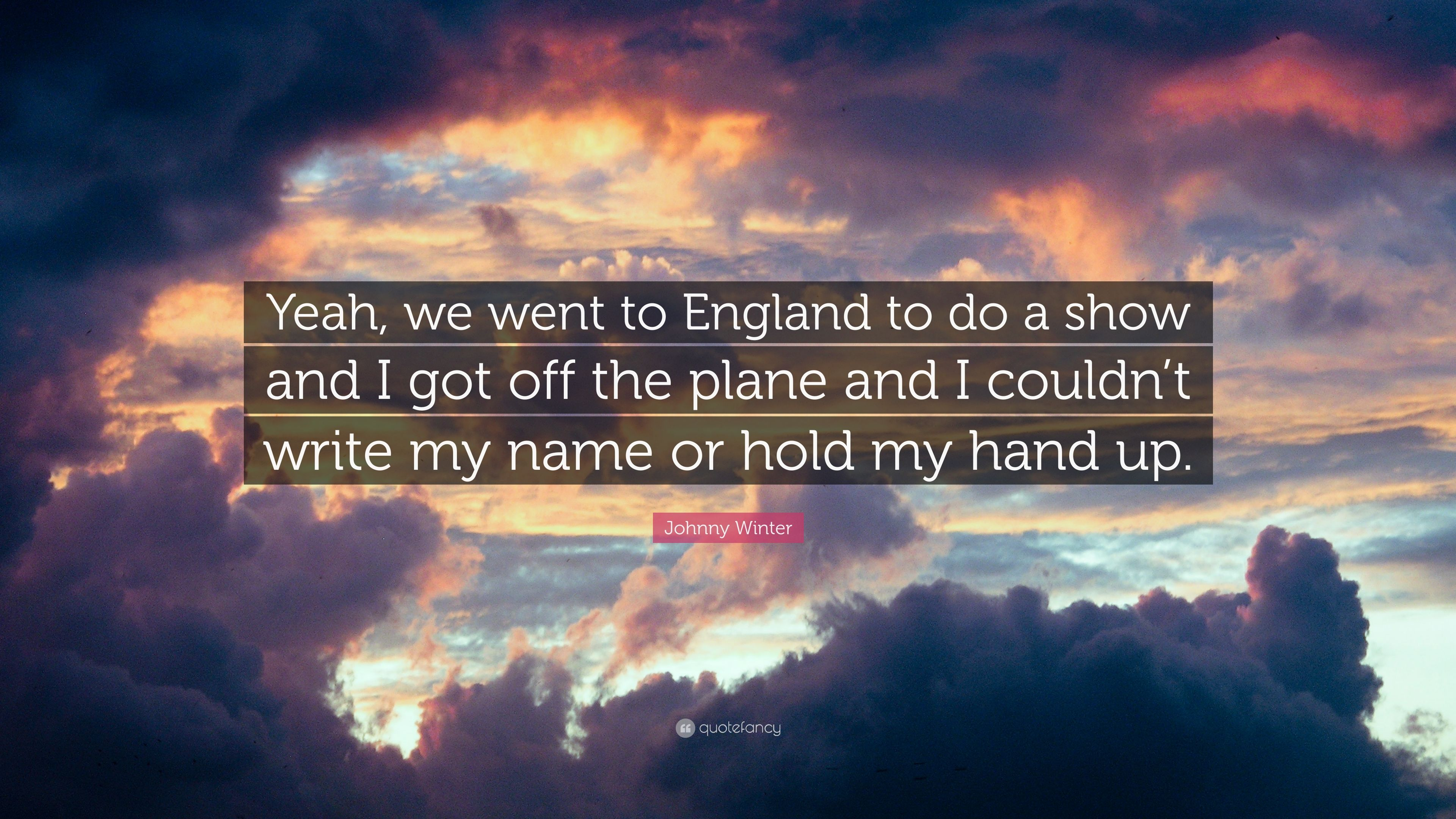 "Johnny Winter Quote: ""Yeah, We Went To England To Do A"