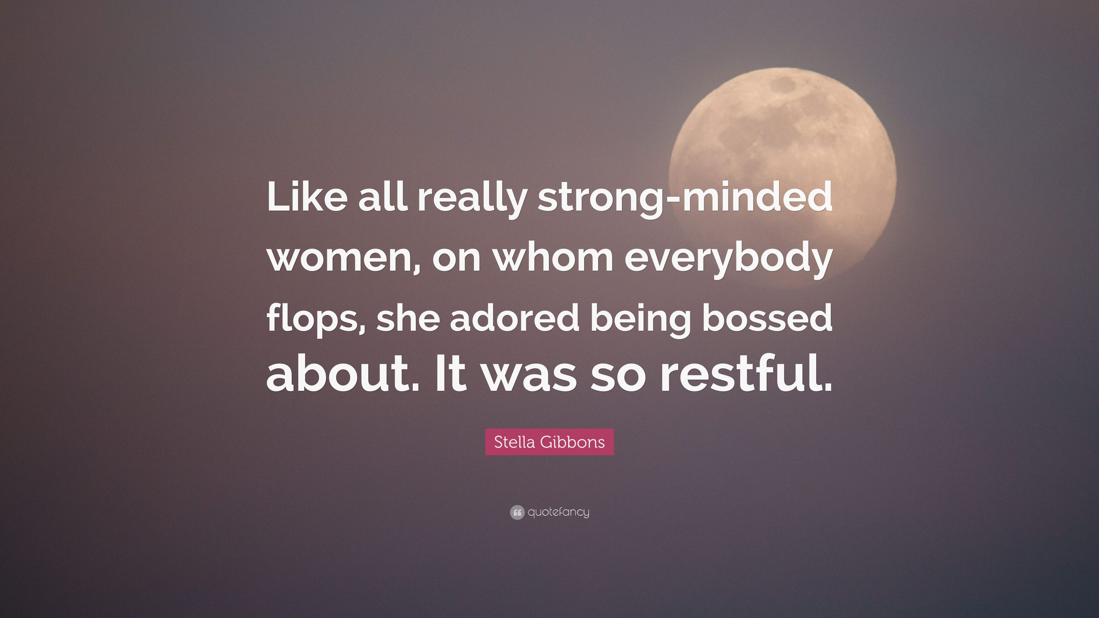 Strong minded woman quotes