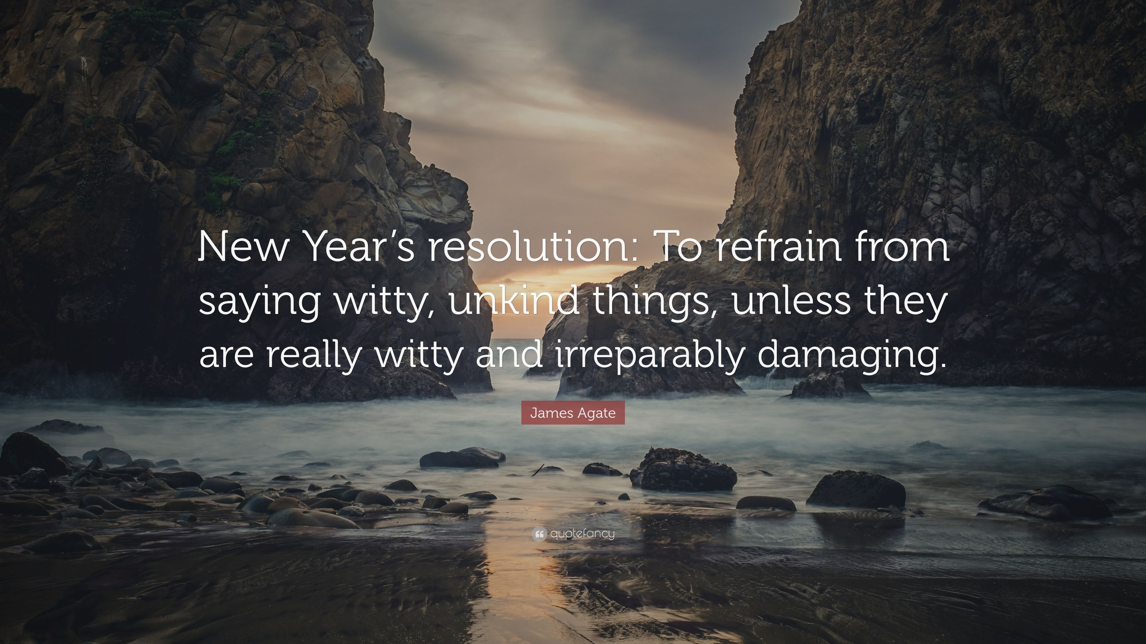 james agate quote new years resolution to refrain from saying witty unkind