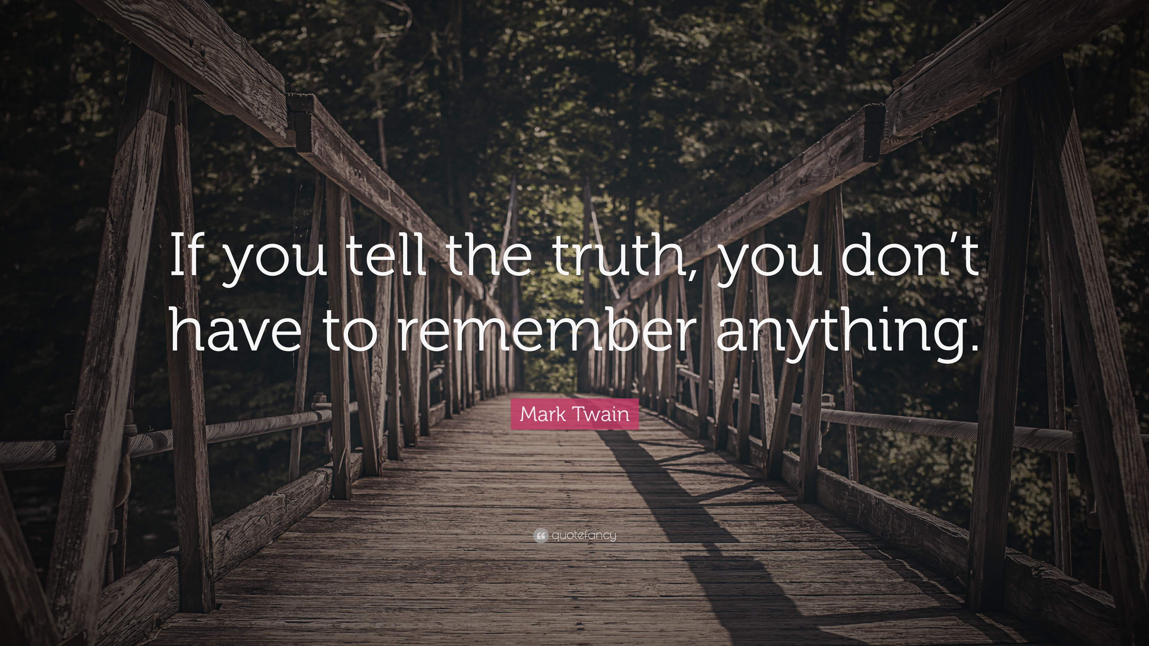 tell me the truth quotes