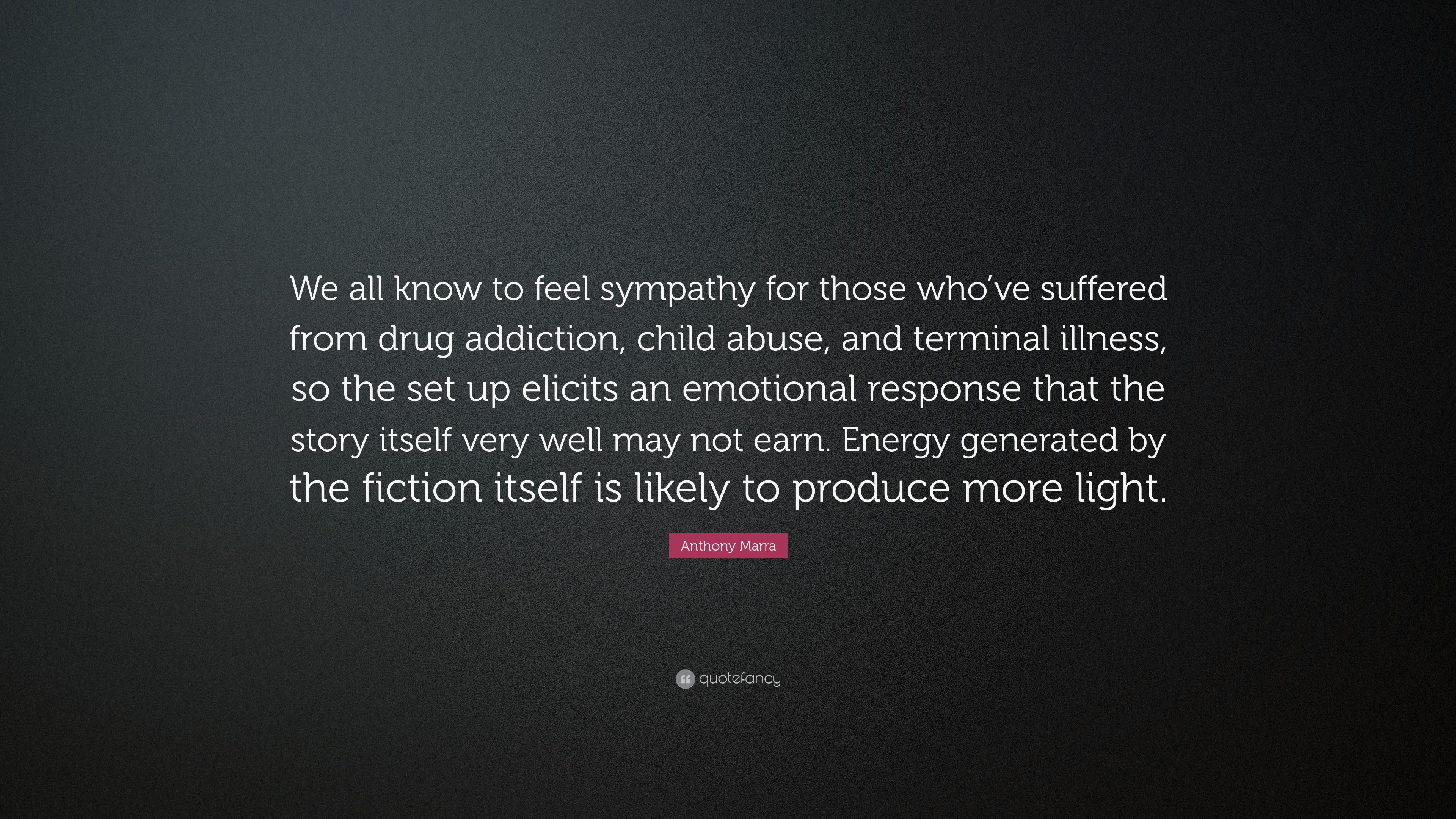 Anthony marra quote we all know to feel sympathy for those whove anthony marra quote we all know to feel sympathy for those whove thecheapjerseys Gallery