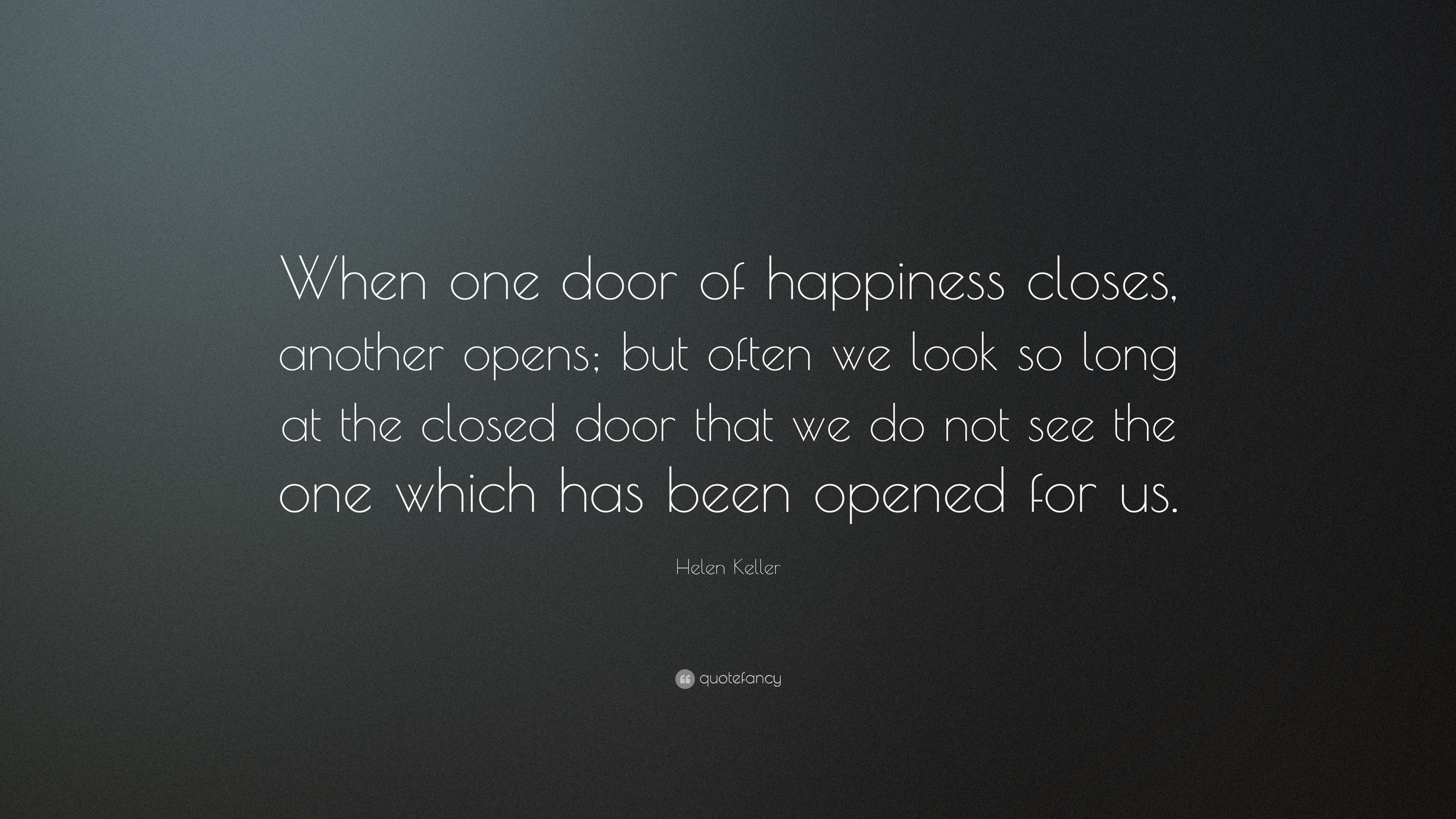 Delightful Helen Keller Quote: U201cWhen One Door Of Happiness Closes, Another Opens; But