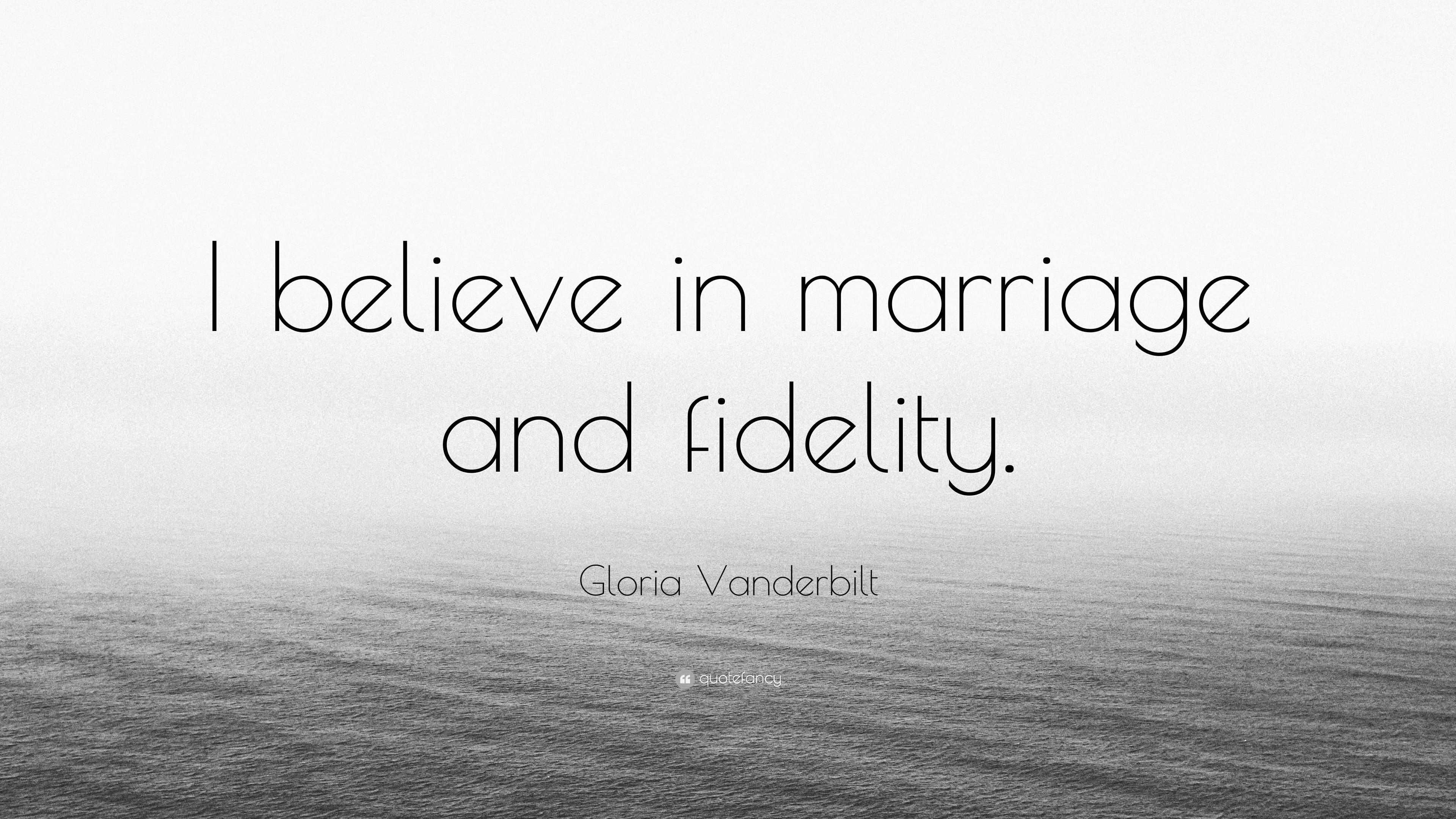 """Fidelity Stock Quotes Gloria Vanderbilt Quote """"I Believe In Marriage And Fidelity."""" 7"""