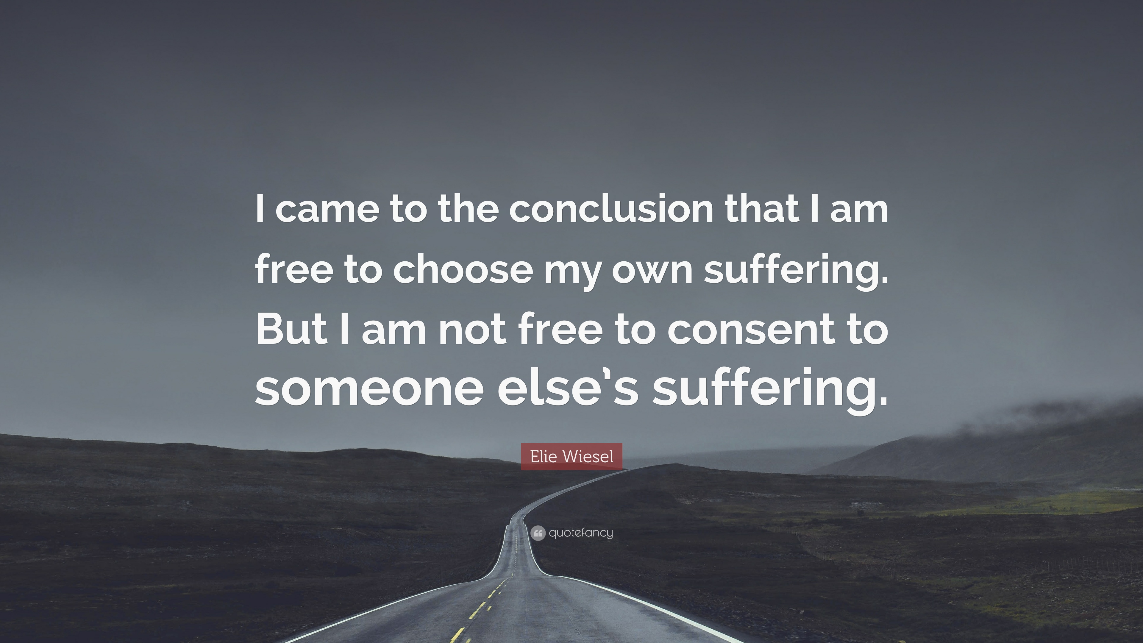 "Night By Elie Wiesel Quotes Elie Wiesel Quote ""I Came To The Conclusion That I Am Free To"