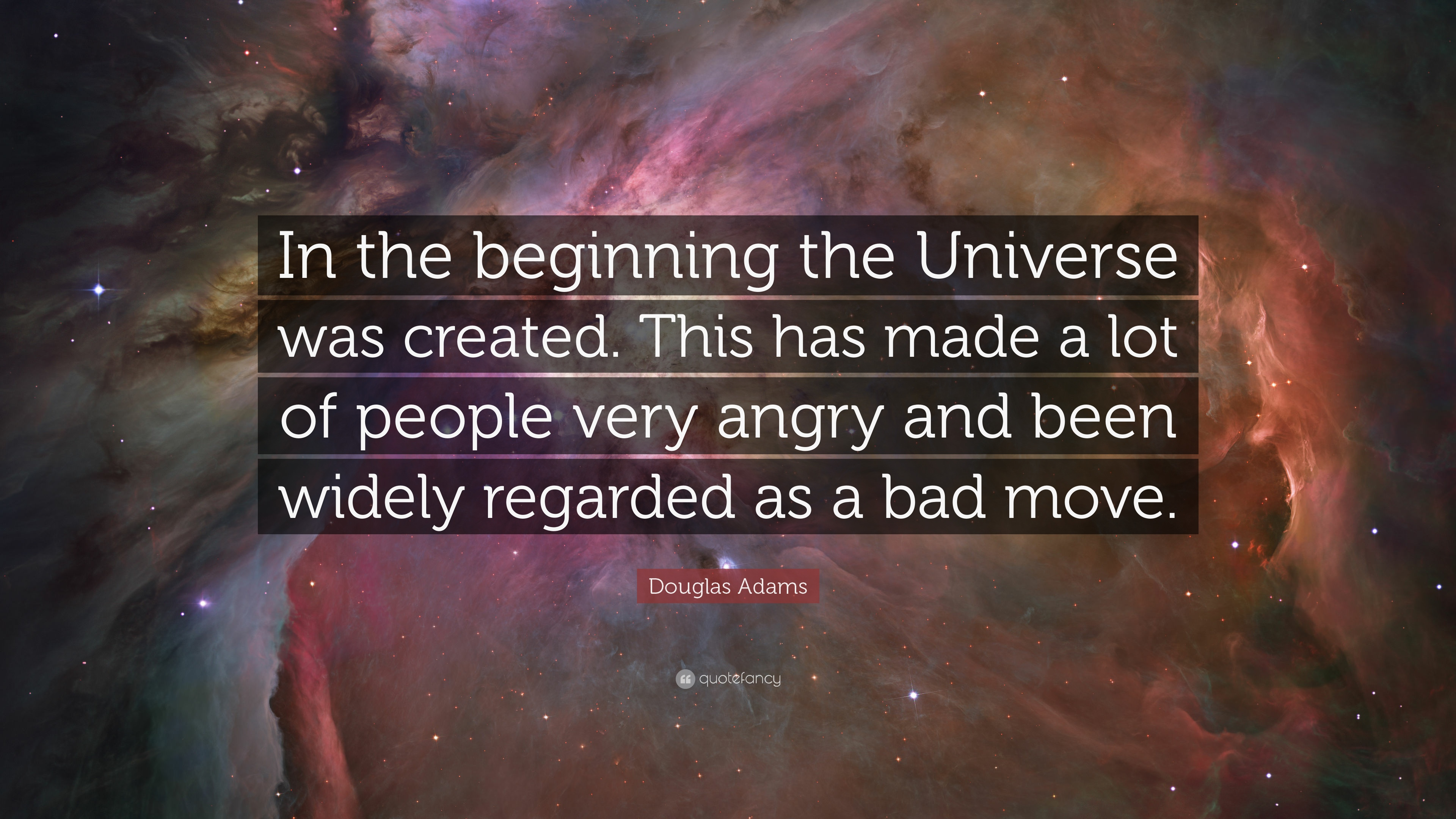 The Universe Was Created Douglas Adams