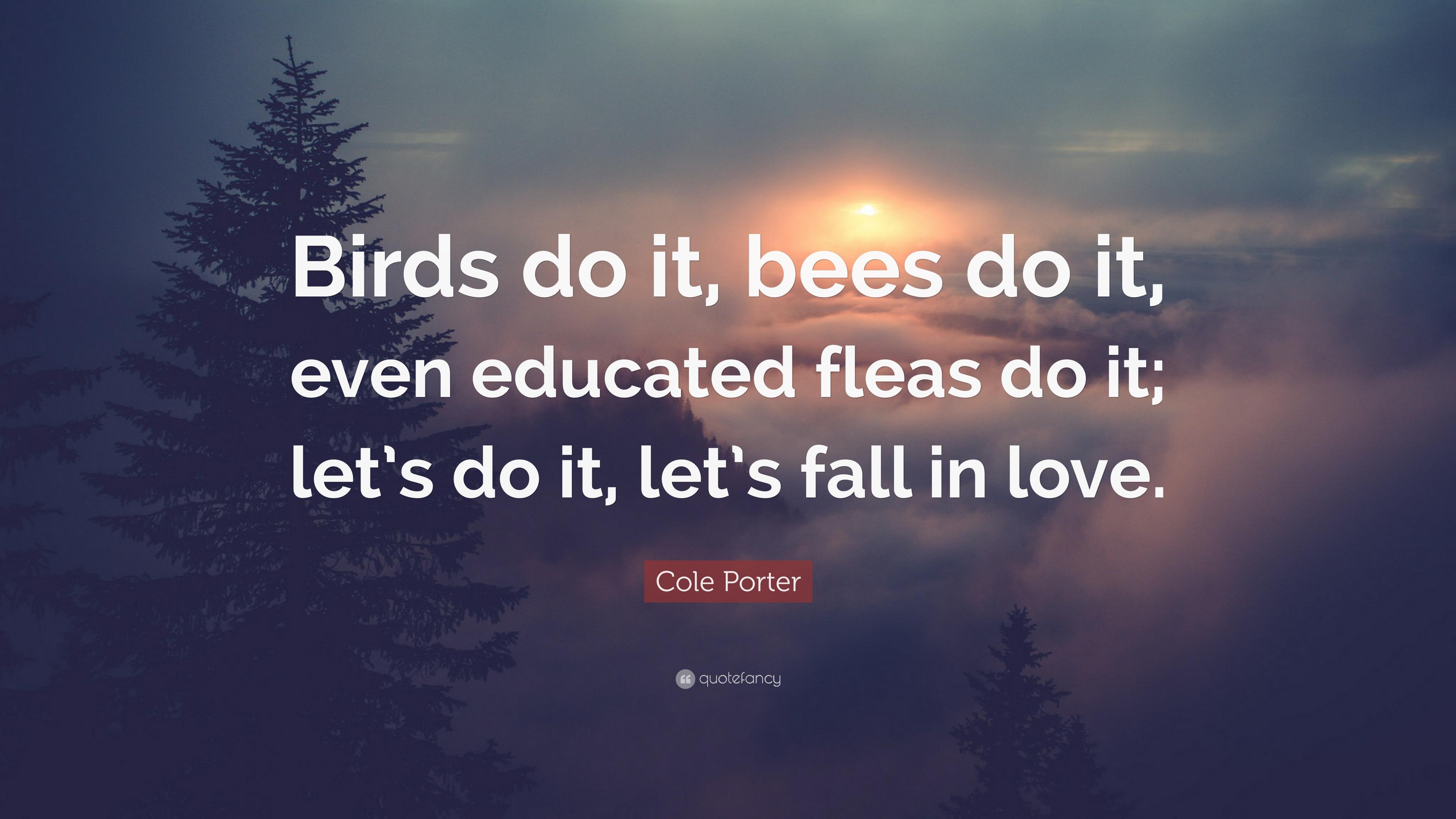 Birds Do It Bees Do It Cole Porter