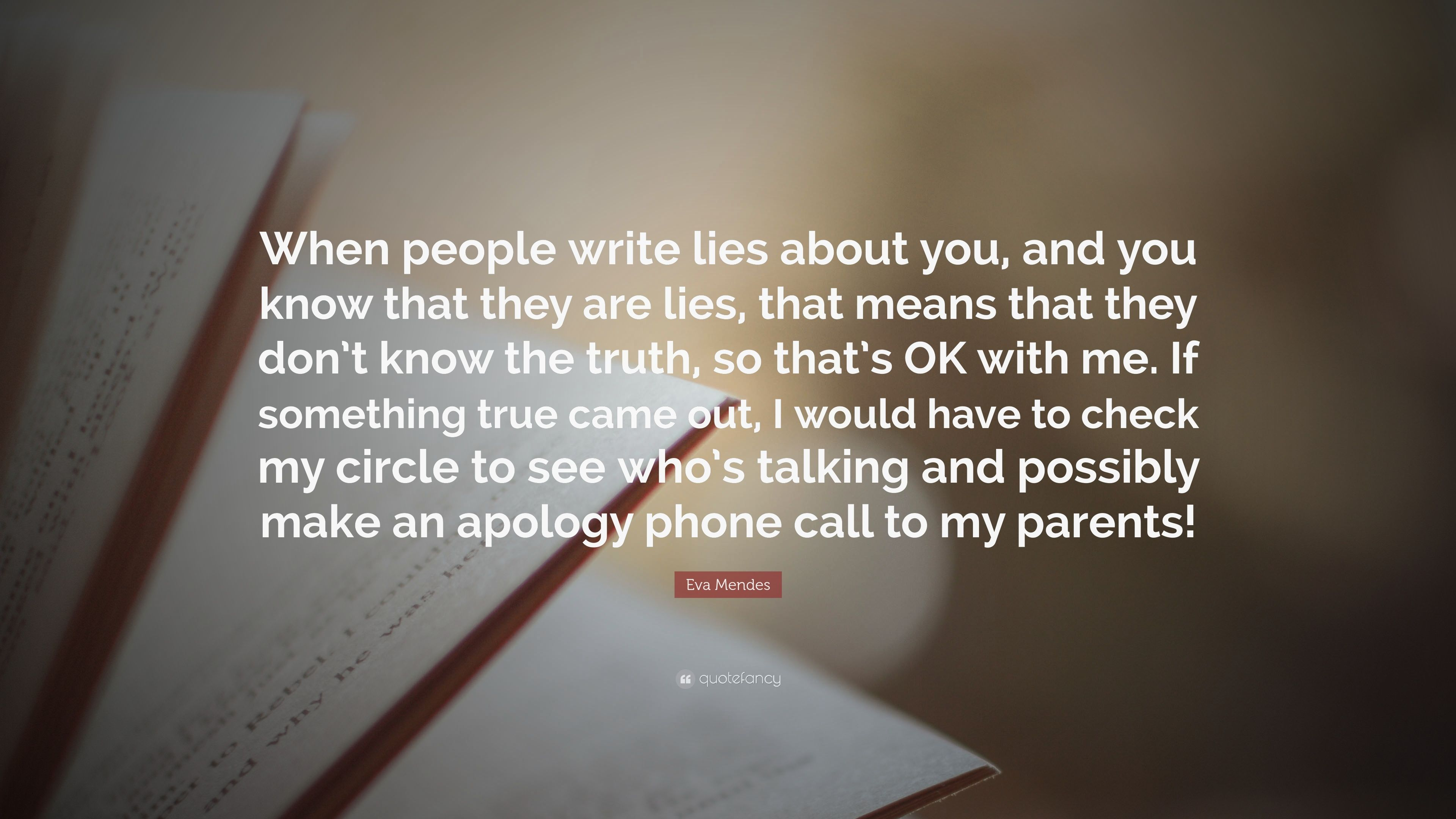 Quotes about people lying about you