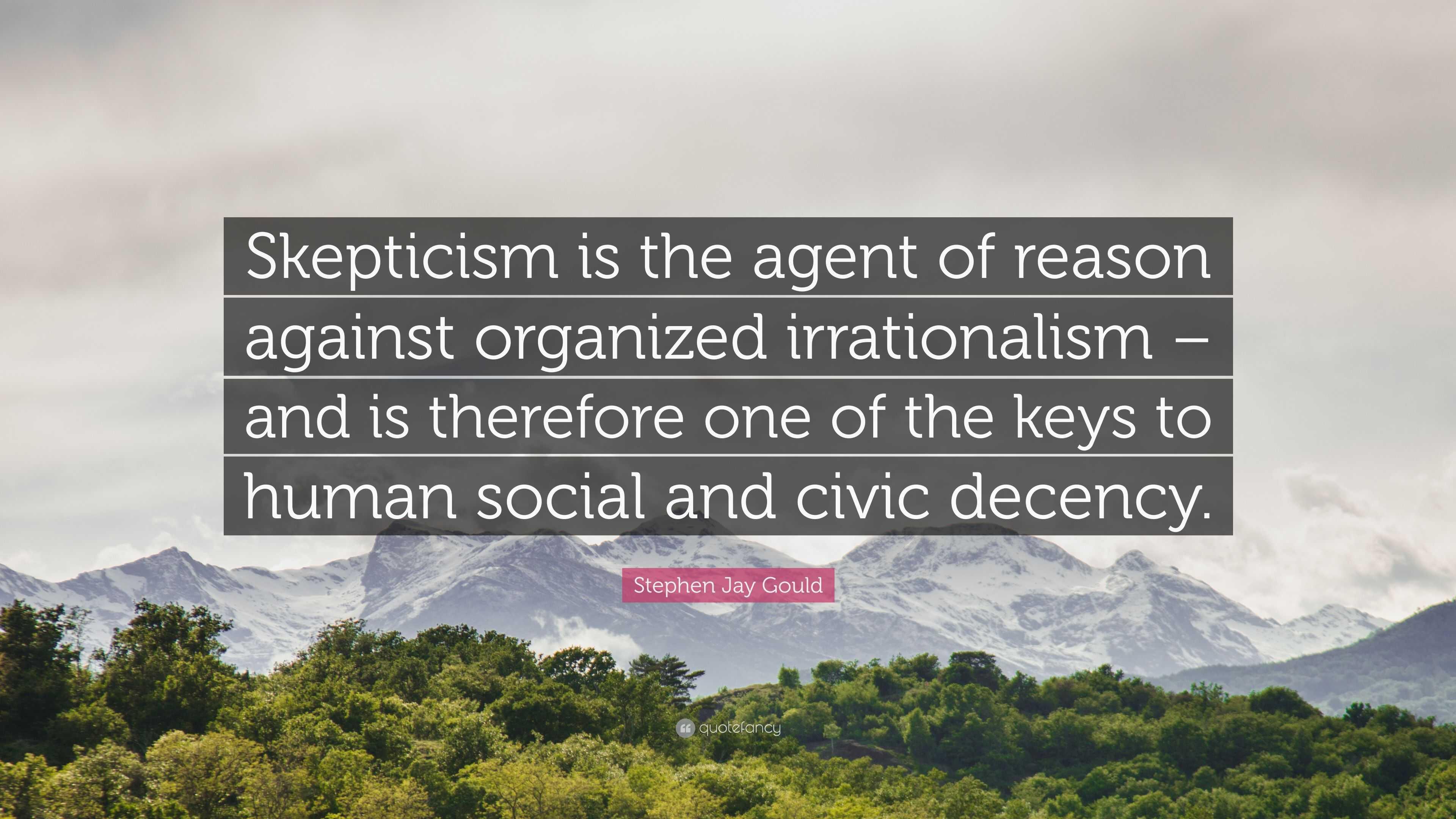 Organized Skepticism