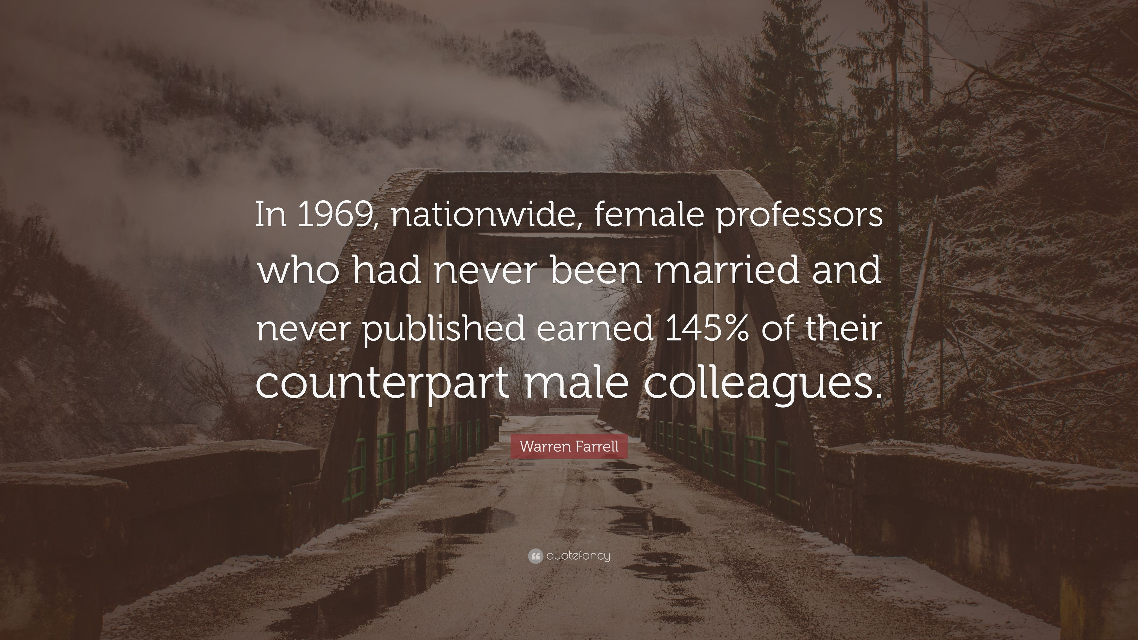 "Nationwide Quote Warren Farrell Quote ""In 1969 Nationwide Female Professors Who"