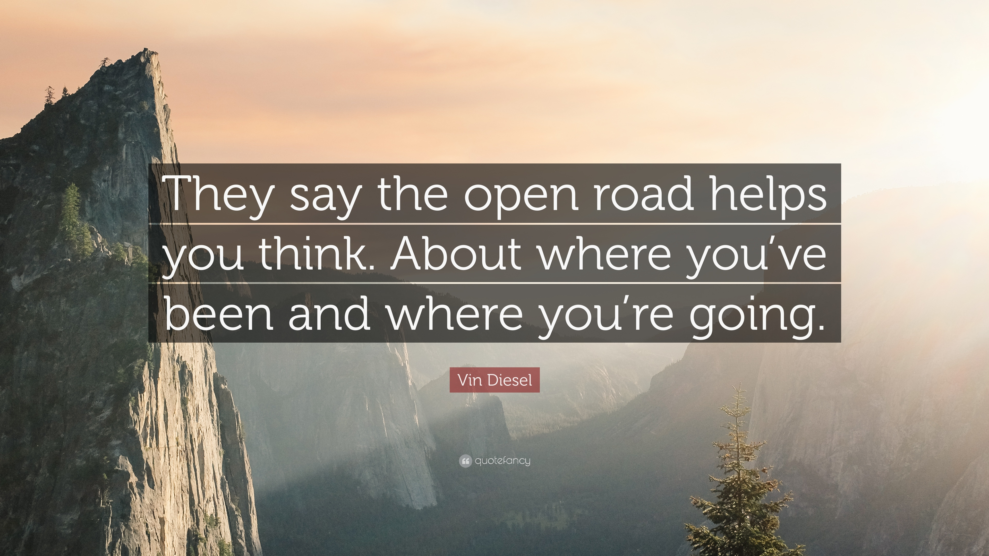 "Road Quotes Magnificent Vin Diesel Quote ""They Say The Open Road Helps You Thinkabout ."