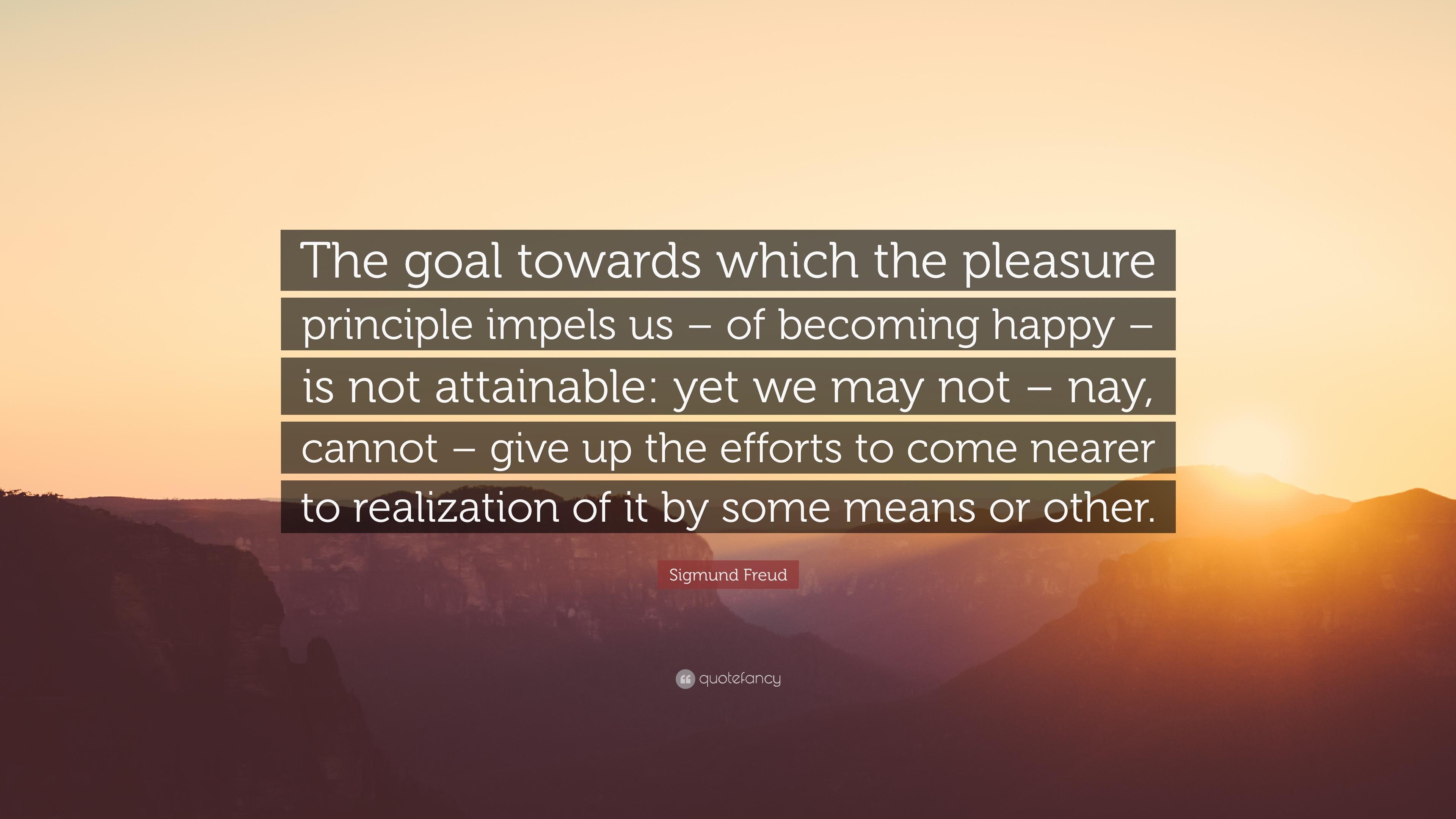 61470-Sigmund-Freud-Quote-The-goal-towar