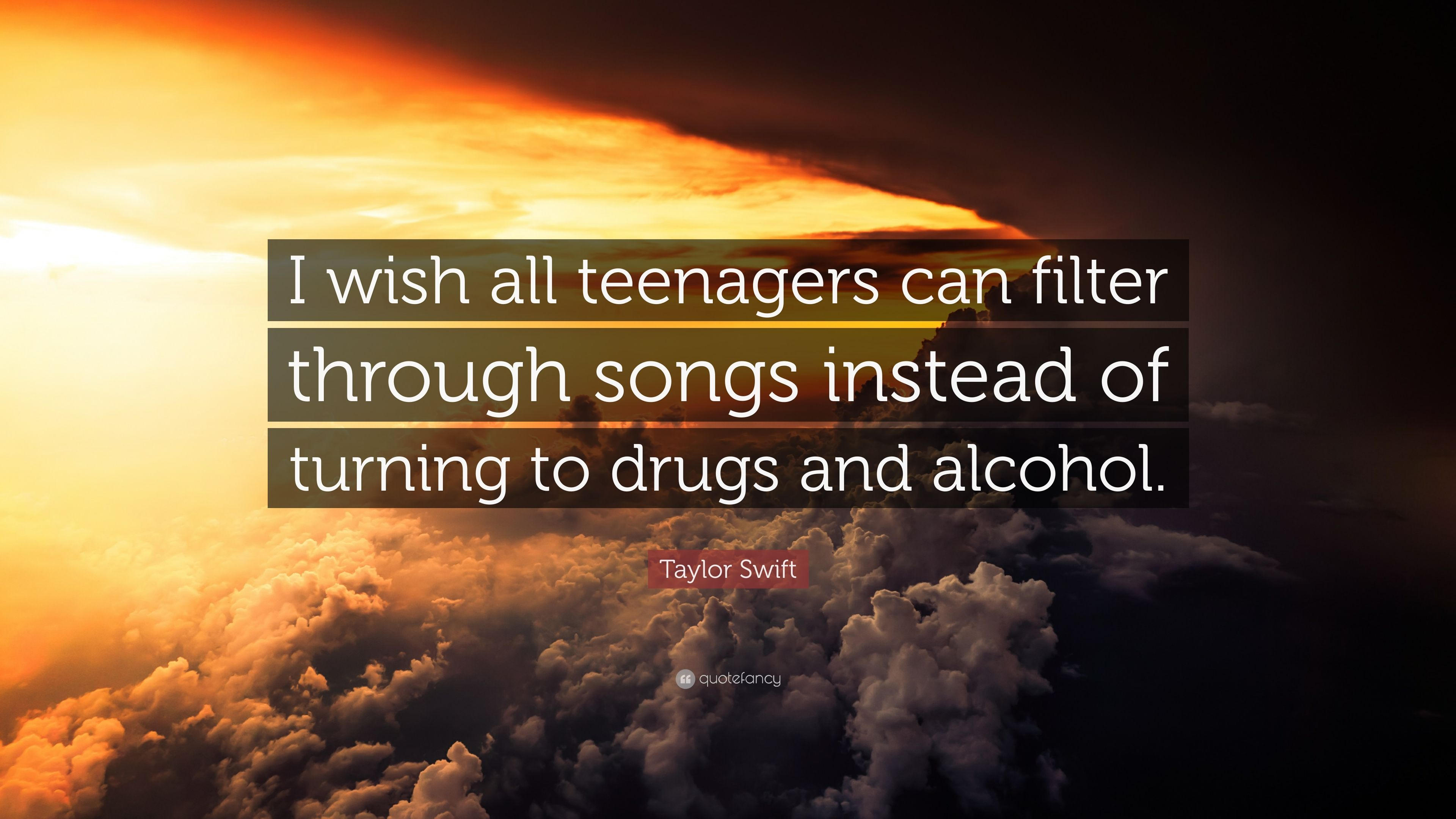 """Taylor Swift Quote: """"I wish all teenagers can filter through"""