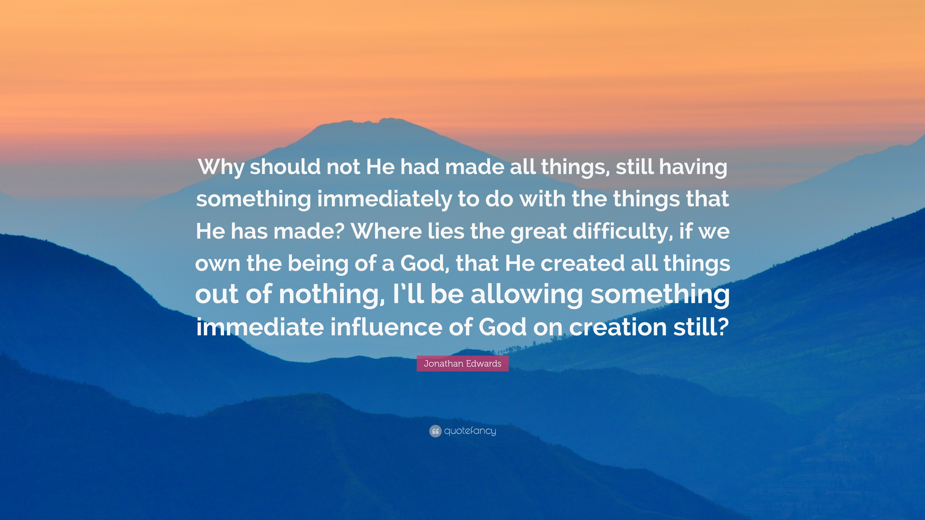 Jonathan Edwards Quotes (100 Wallpapers)