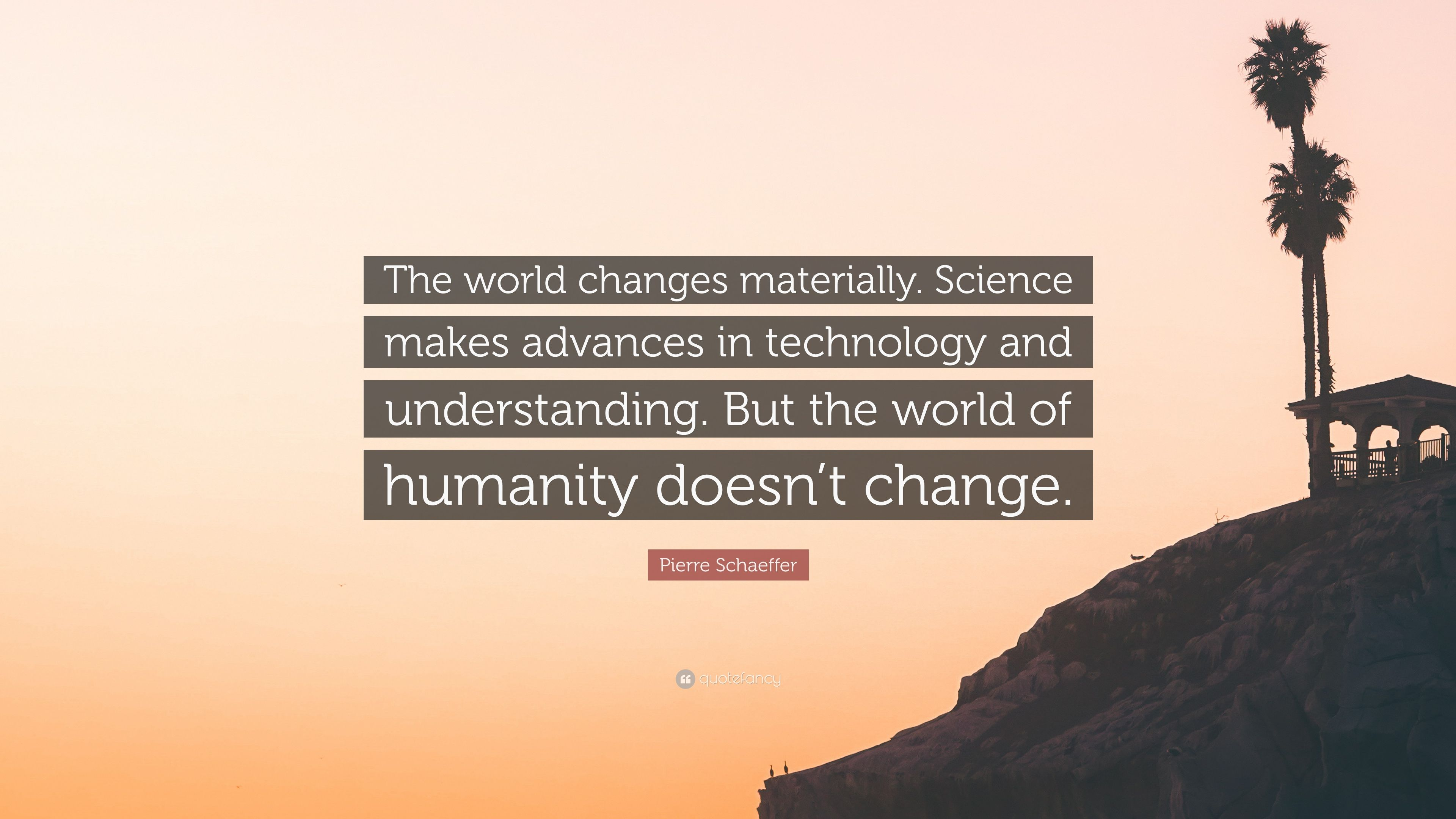 science makes the world a better place