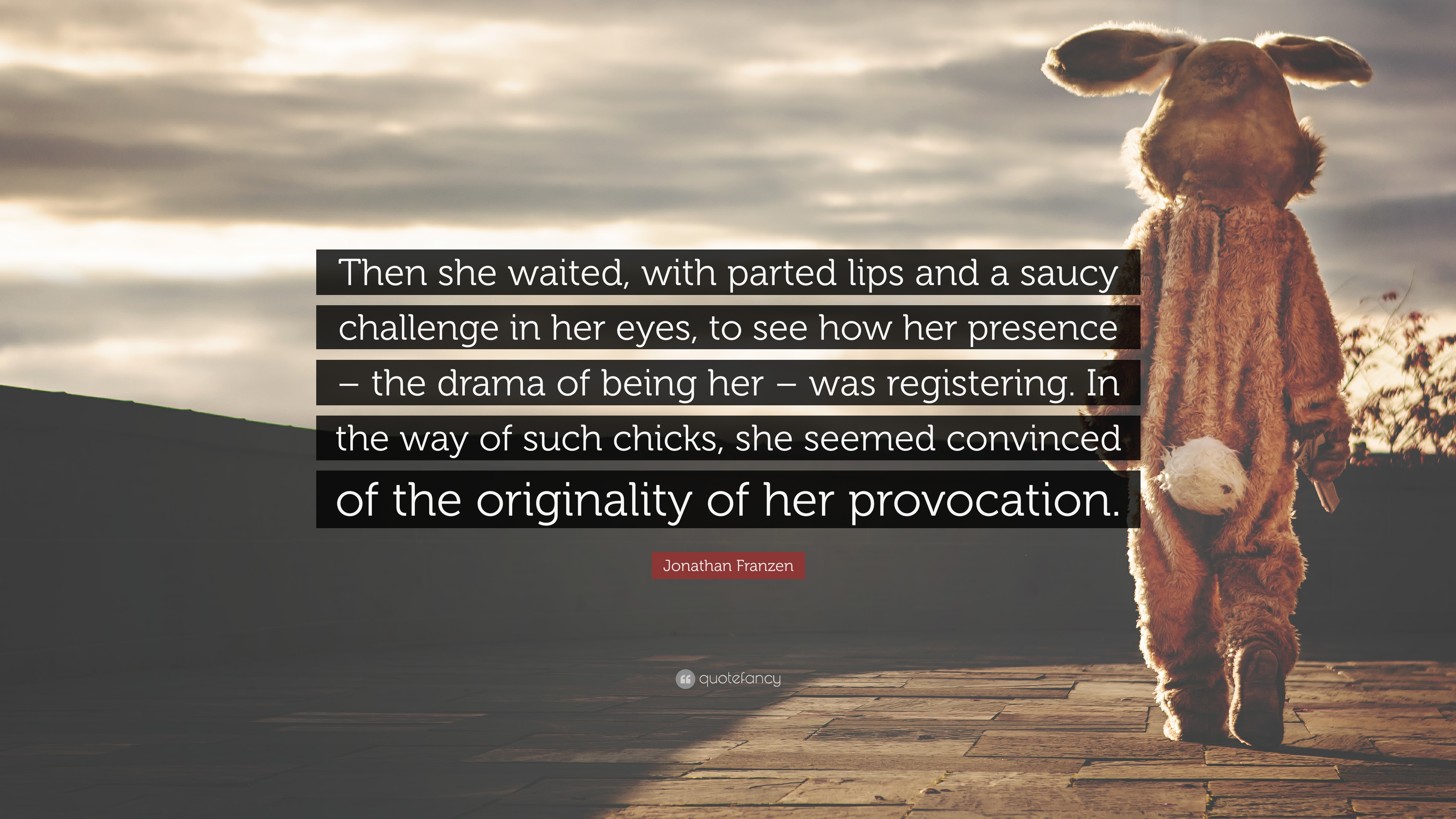 Jonathan Franzen Quote Then She Waited With Parted Lips And A