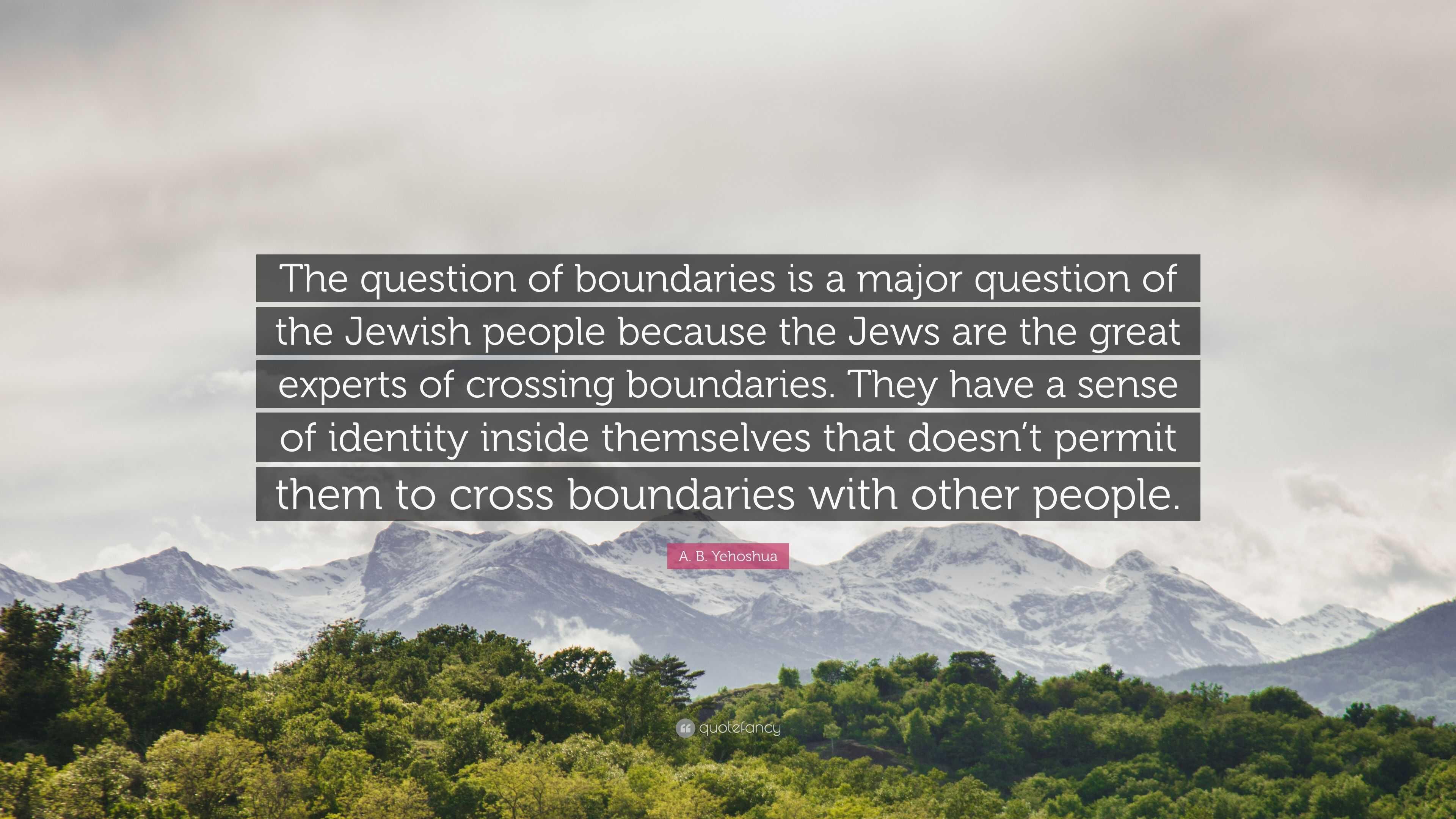 Boundaries cross people who 5 Ways