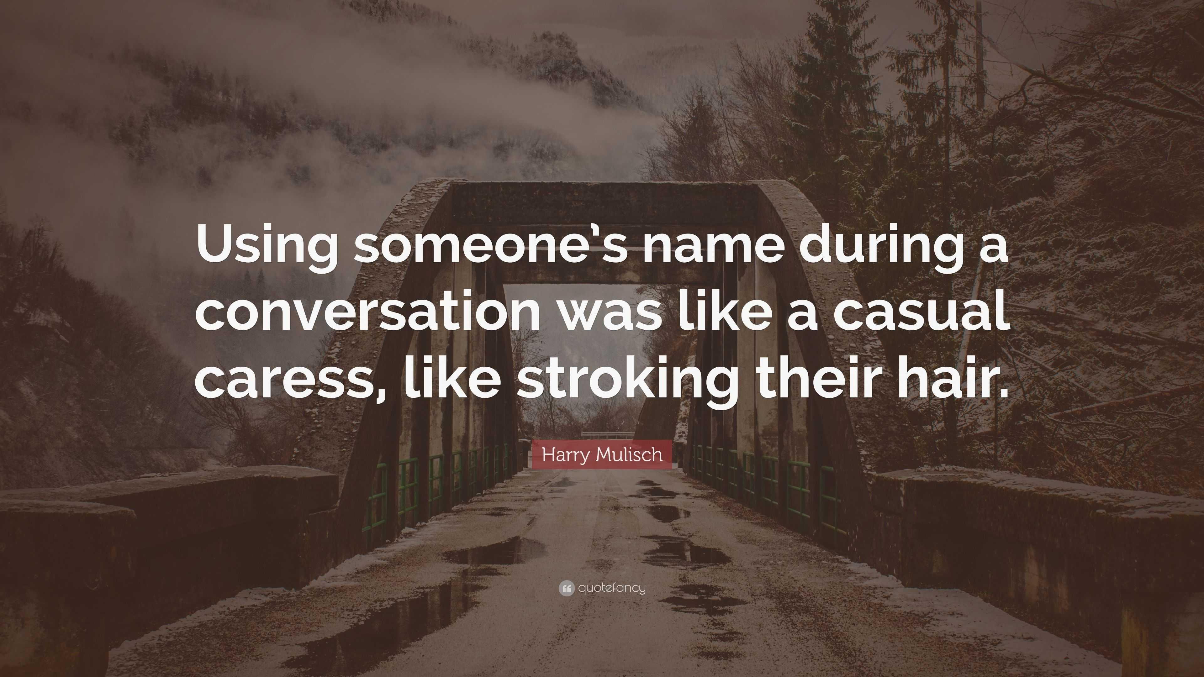 to caress someone