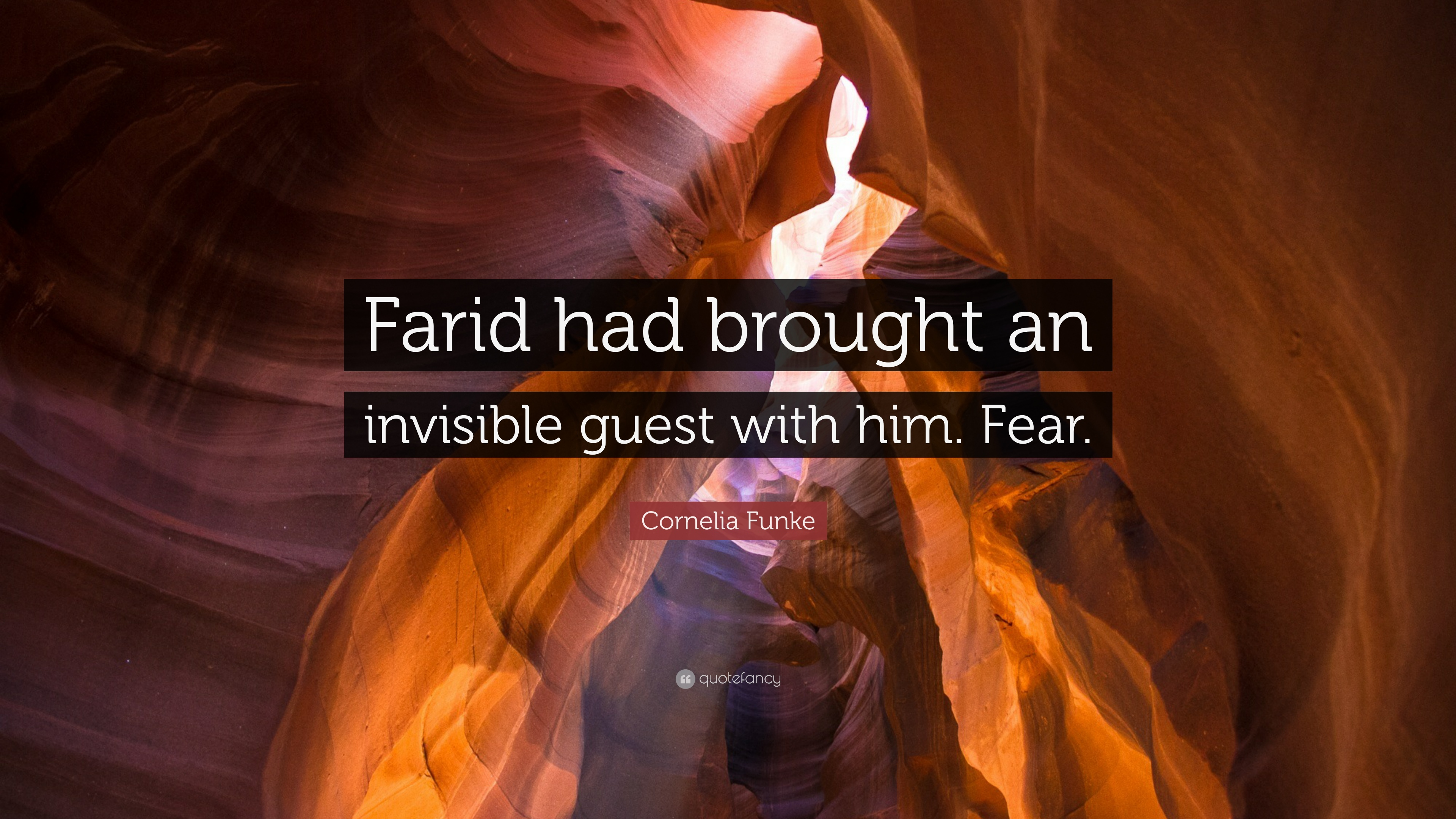 Cornelia Funke Quote Farid Had Brought An Invisible Guest With Him