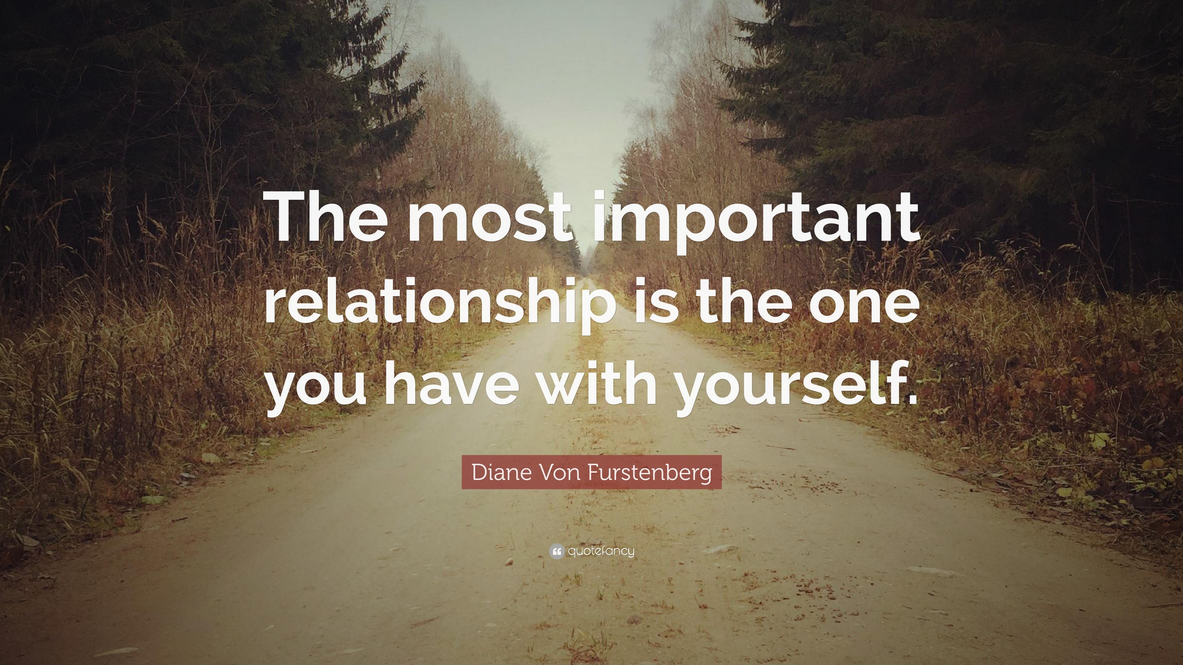 """Diane Von Furstenberg Quote: Diane Von Furstenberg Quote: """"The Most Important"""
